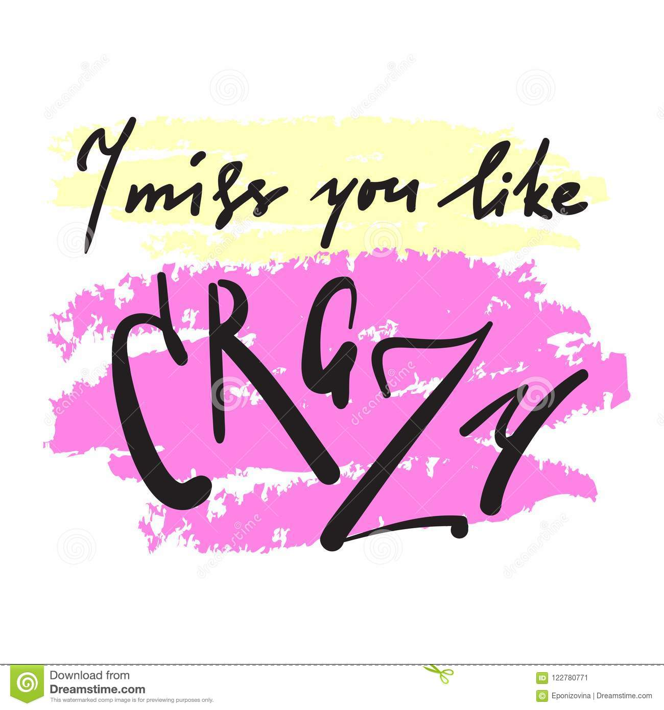 I Miss You Like Crazy Emotional Inspire And Motivational Quote