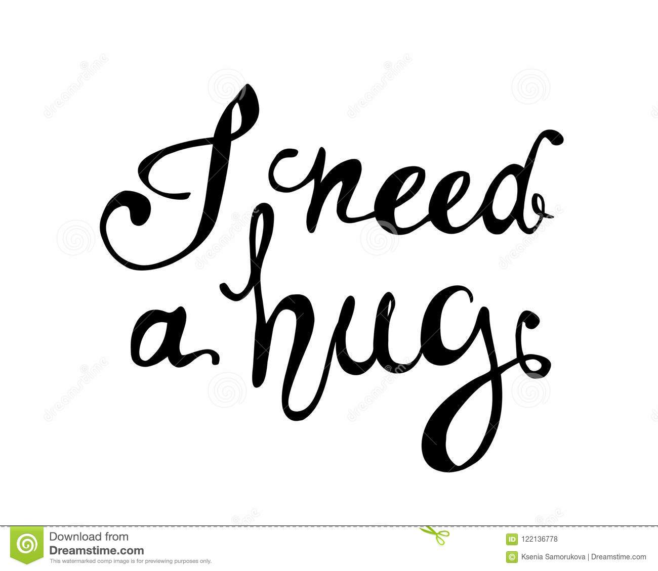 I Need A Hug Hand Written Doodle Words Stock Vector Illustration