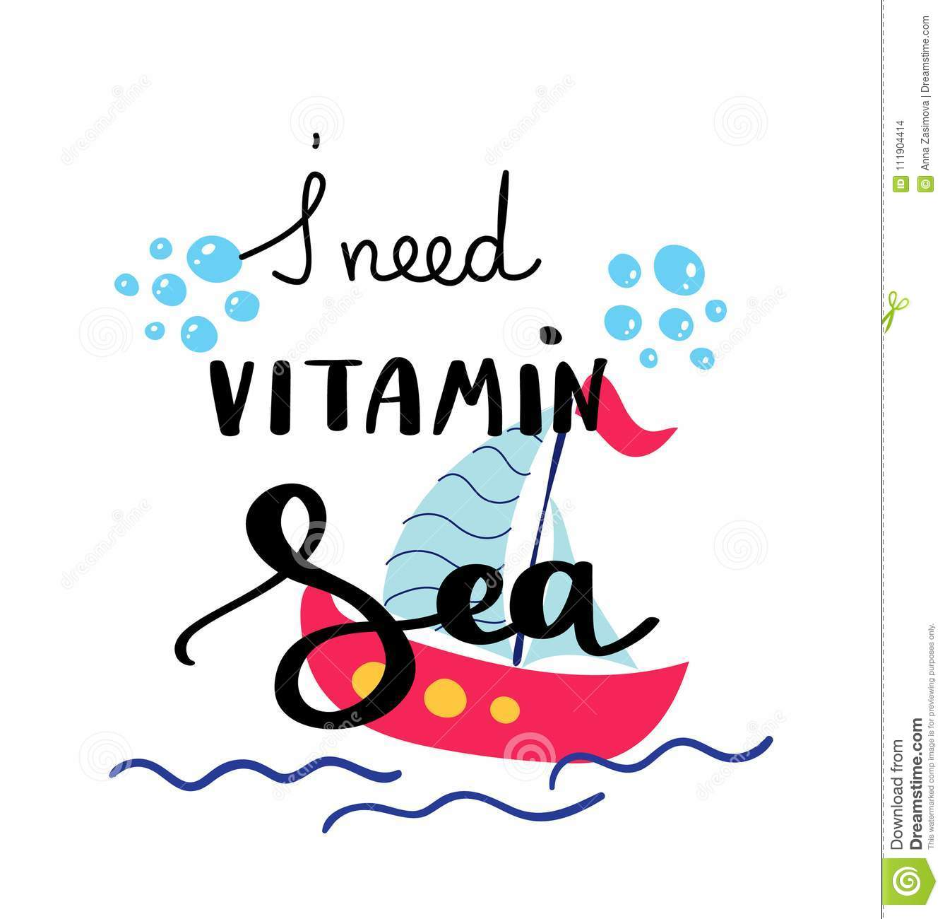 I Need Vitamin Sea Summer Quote Handwritten For Holiday Greeting