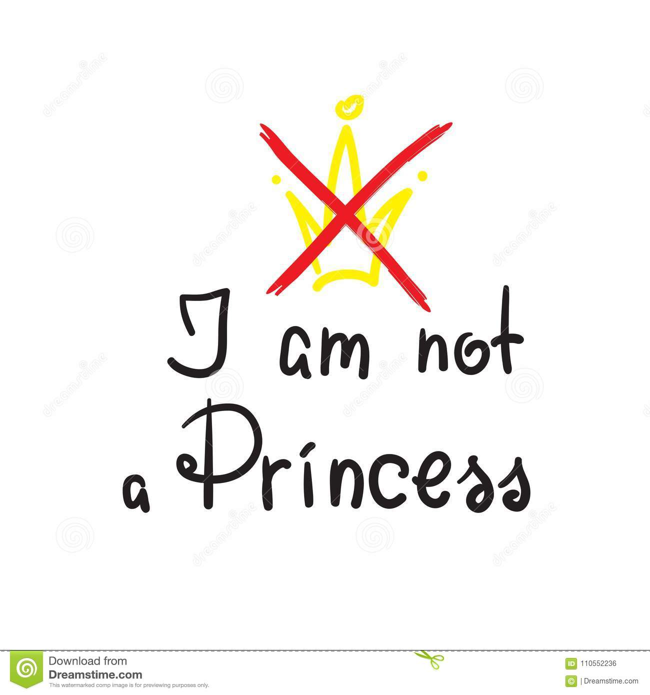 I Am Not A Princess Quote Lettering Stock Illustration