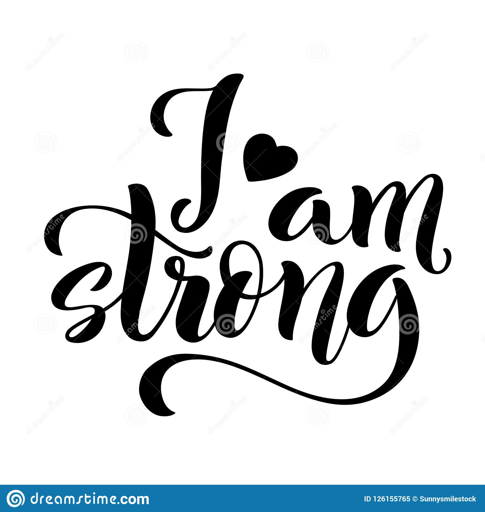 i am strong modern calligraphy quote with handdrawn lettering