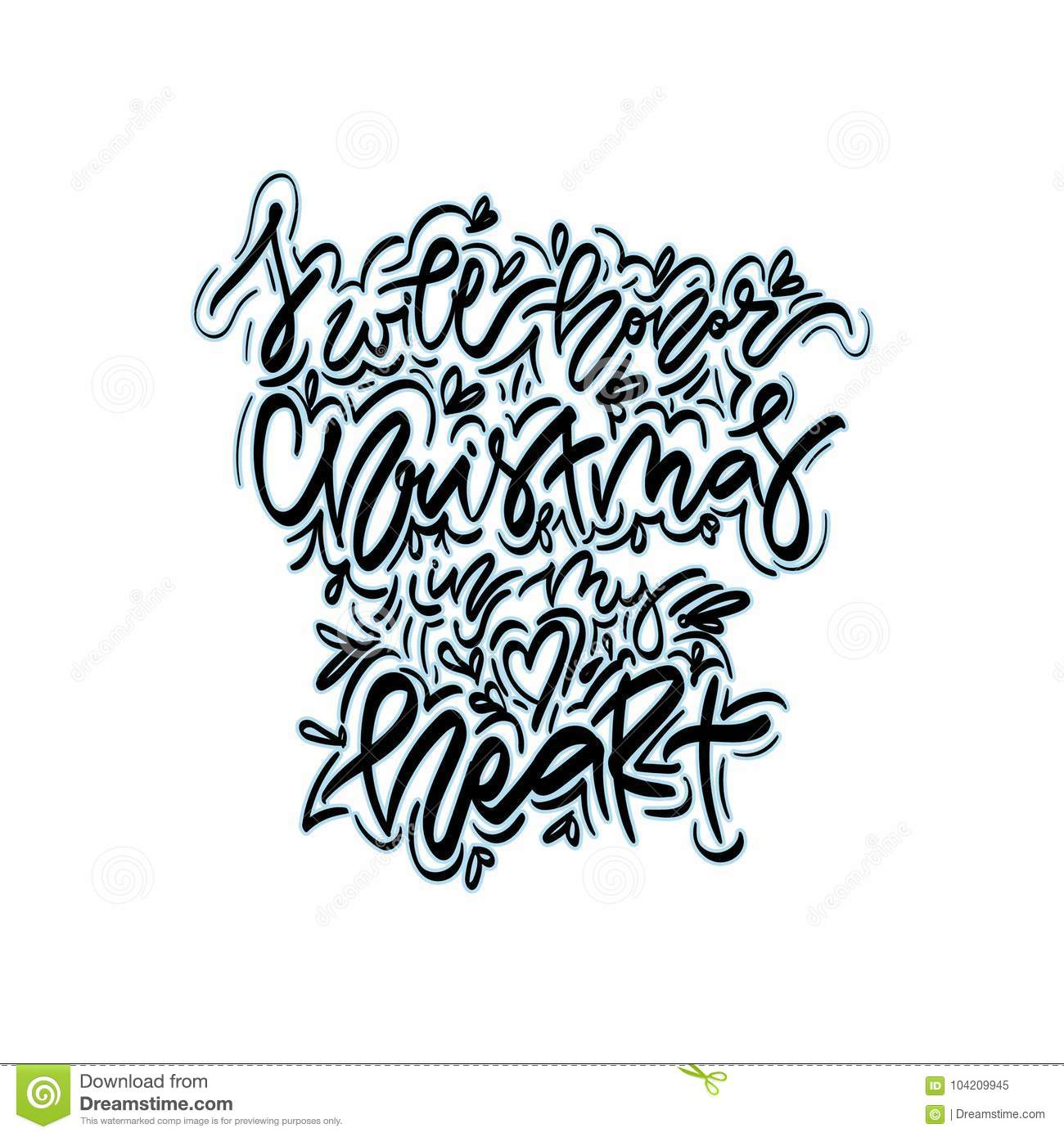 I Will Honor Christmas In My Heart. Stock Vector - Illustration of ...