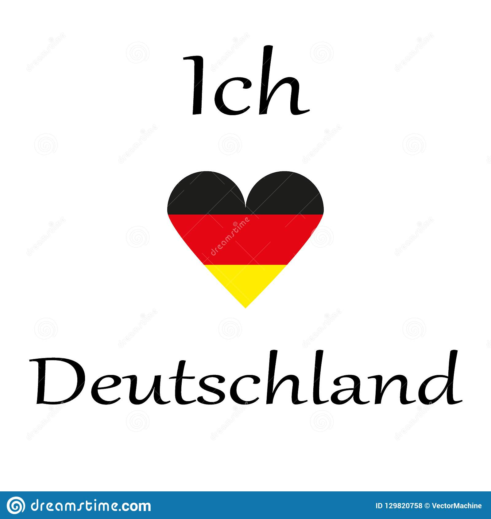 7d7f4814fb Ich Liebe Deutschland. Heart With Flag Of Germany . Stock Vector ...