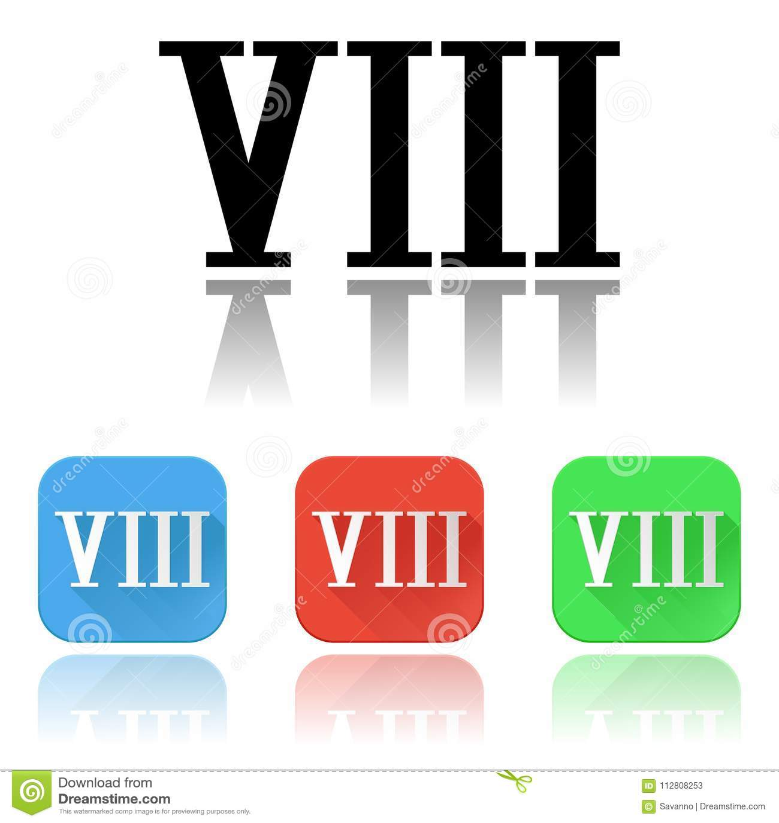 Iconos Del Número Romano VIII Sistema Coloreado Con La Reflexión ...