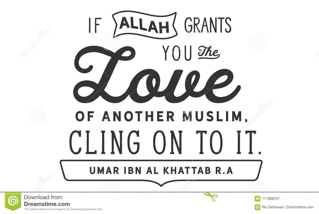 If Allah Grants You The Love Of Another Muslim, Cling On To