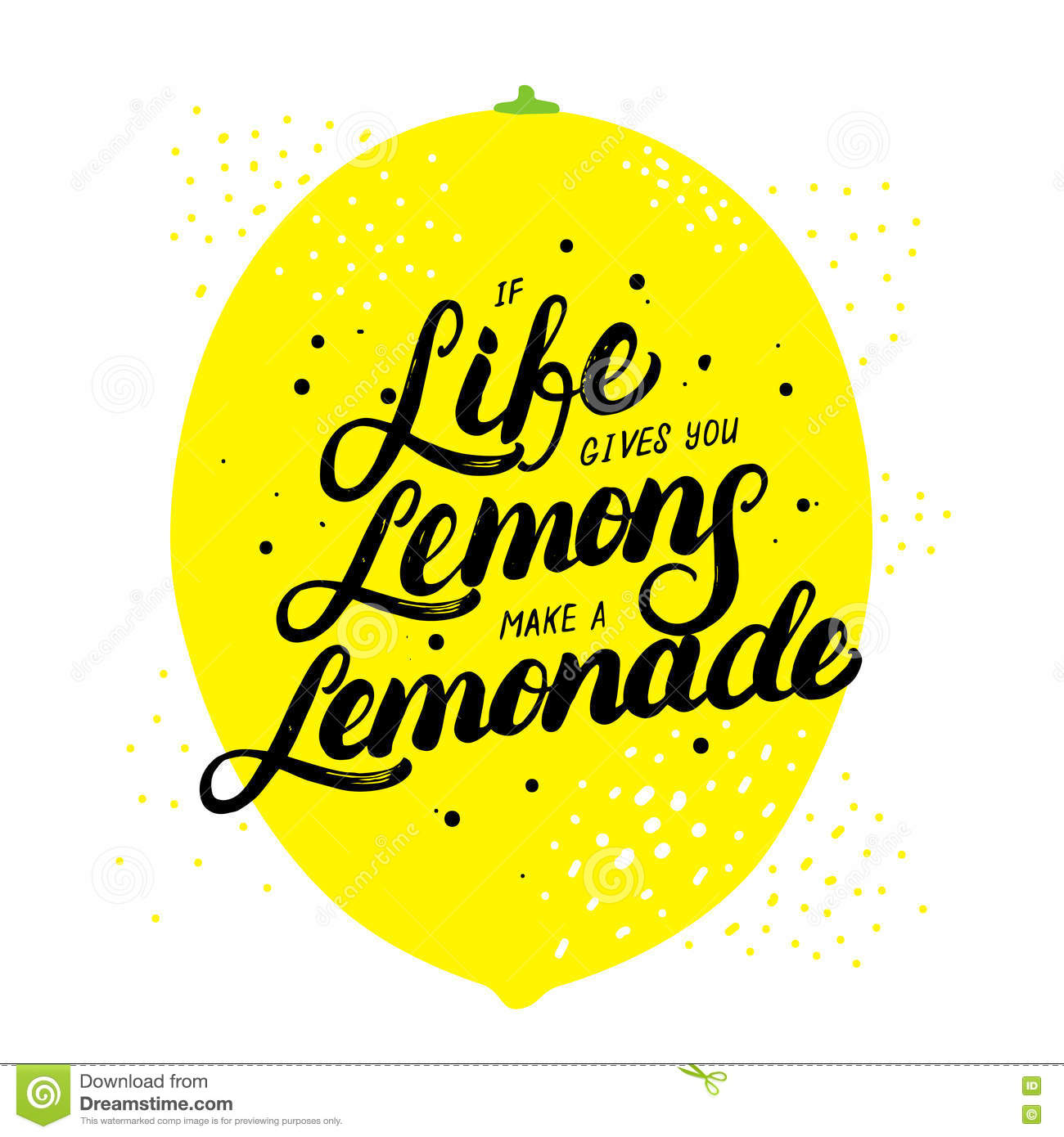 If Life Gives You Lemons Make Lemonade Hand Written Lettering Stock