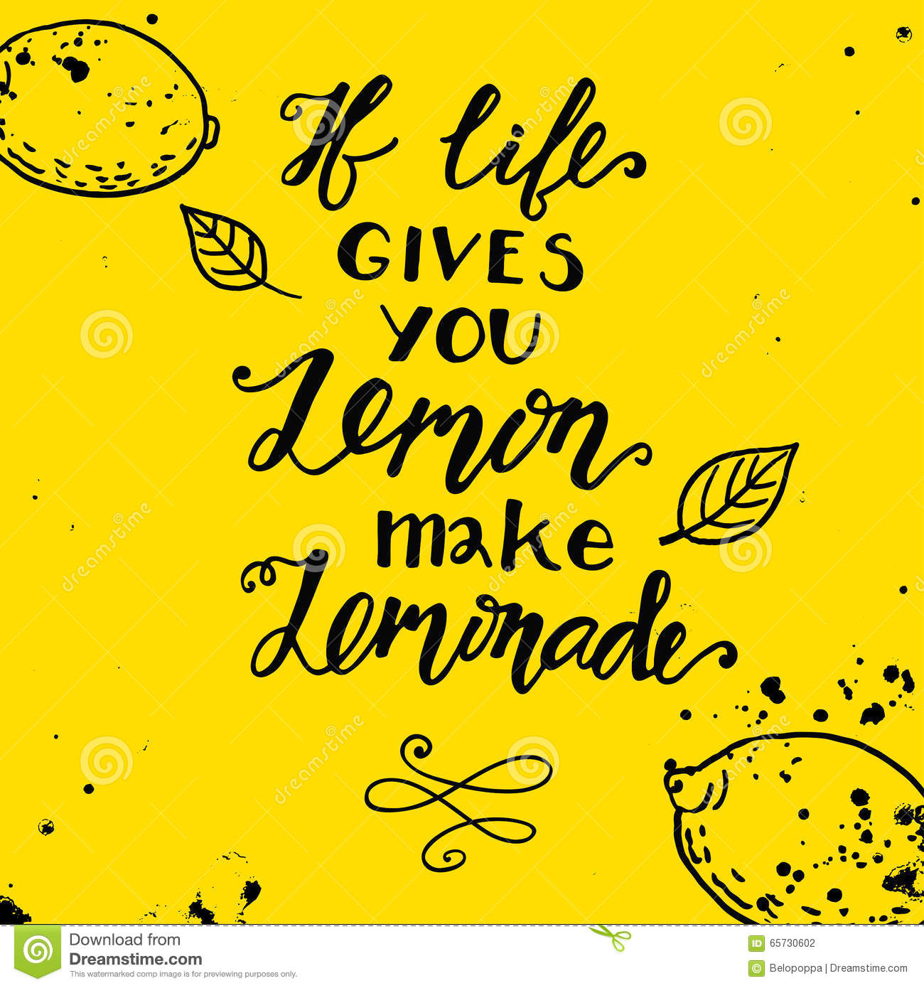 If Life Gives You Lemons Make A Lemonade Motivational Quote Stock