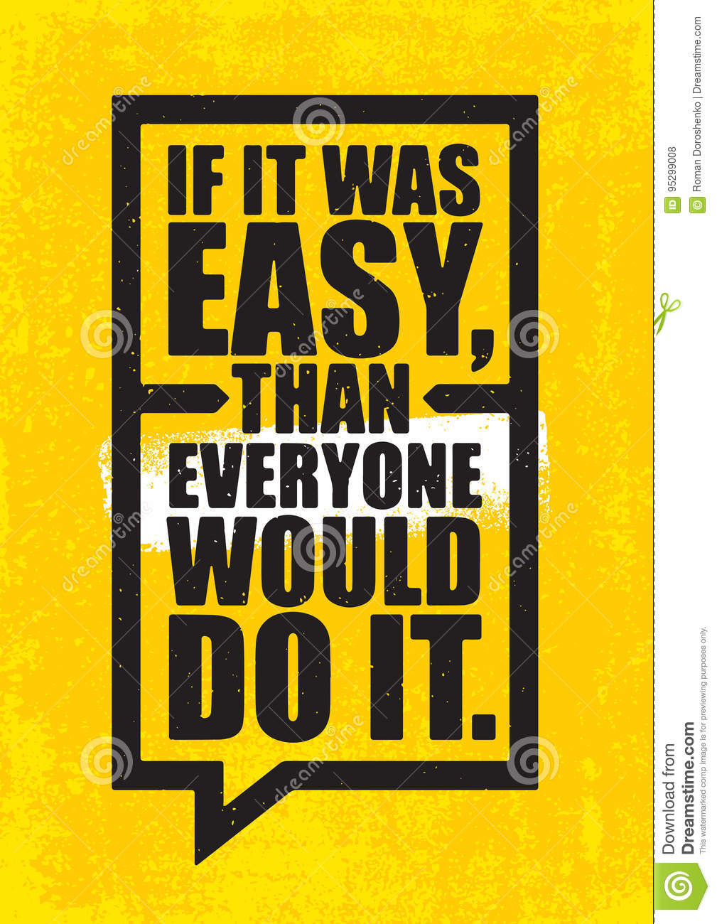 If It Was Easy Than Everyone Would Do It Inspiring Workout And