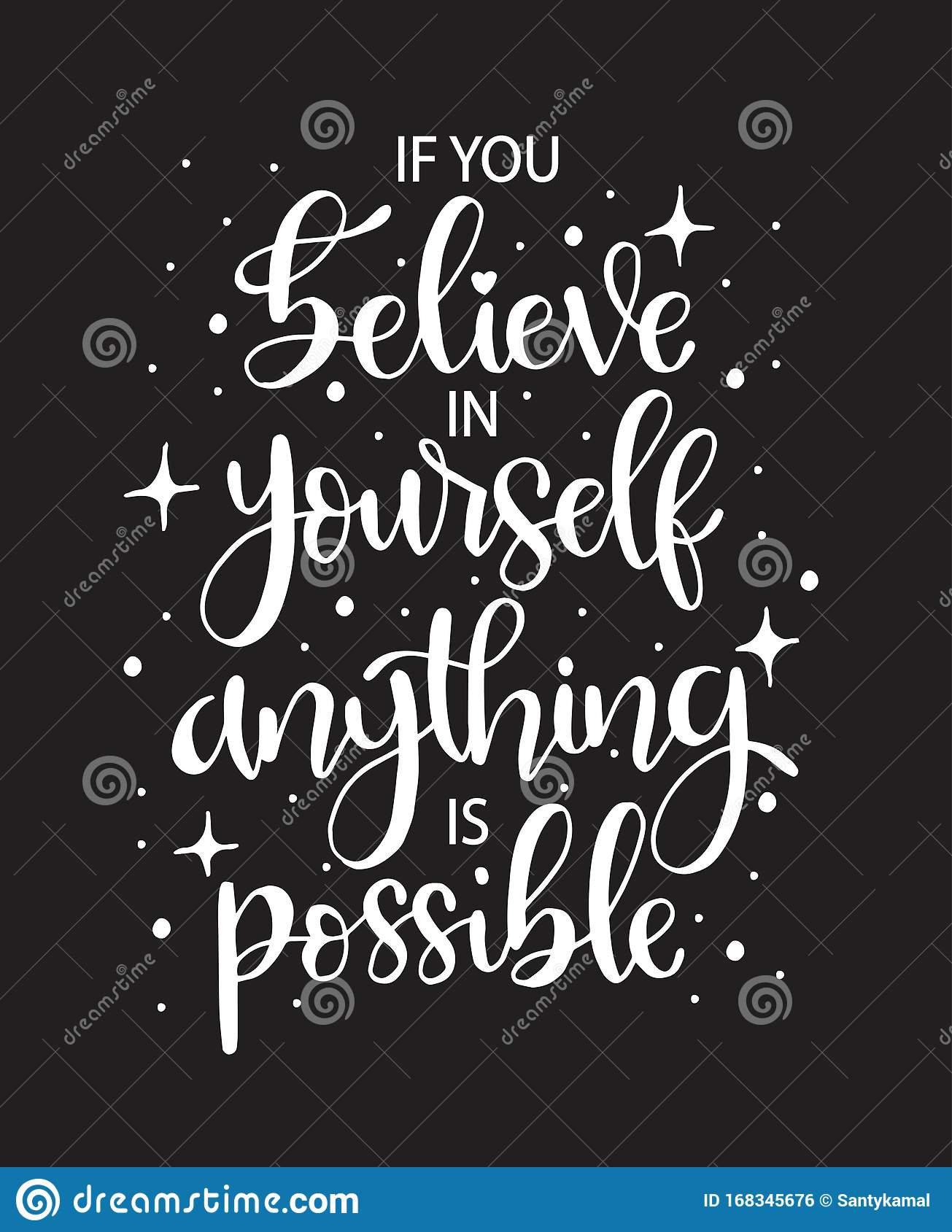 If You Believe In Yourself Anything Is Possible Hand Lettering Motivational Quotes Stock Illustration Illustration Of Decorative Typography 168345676