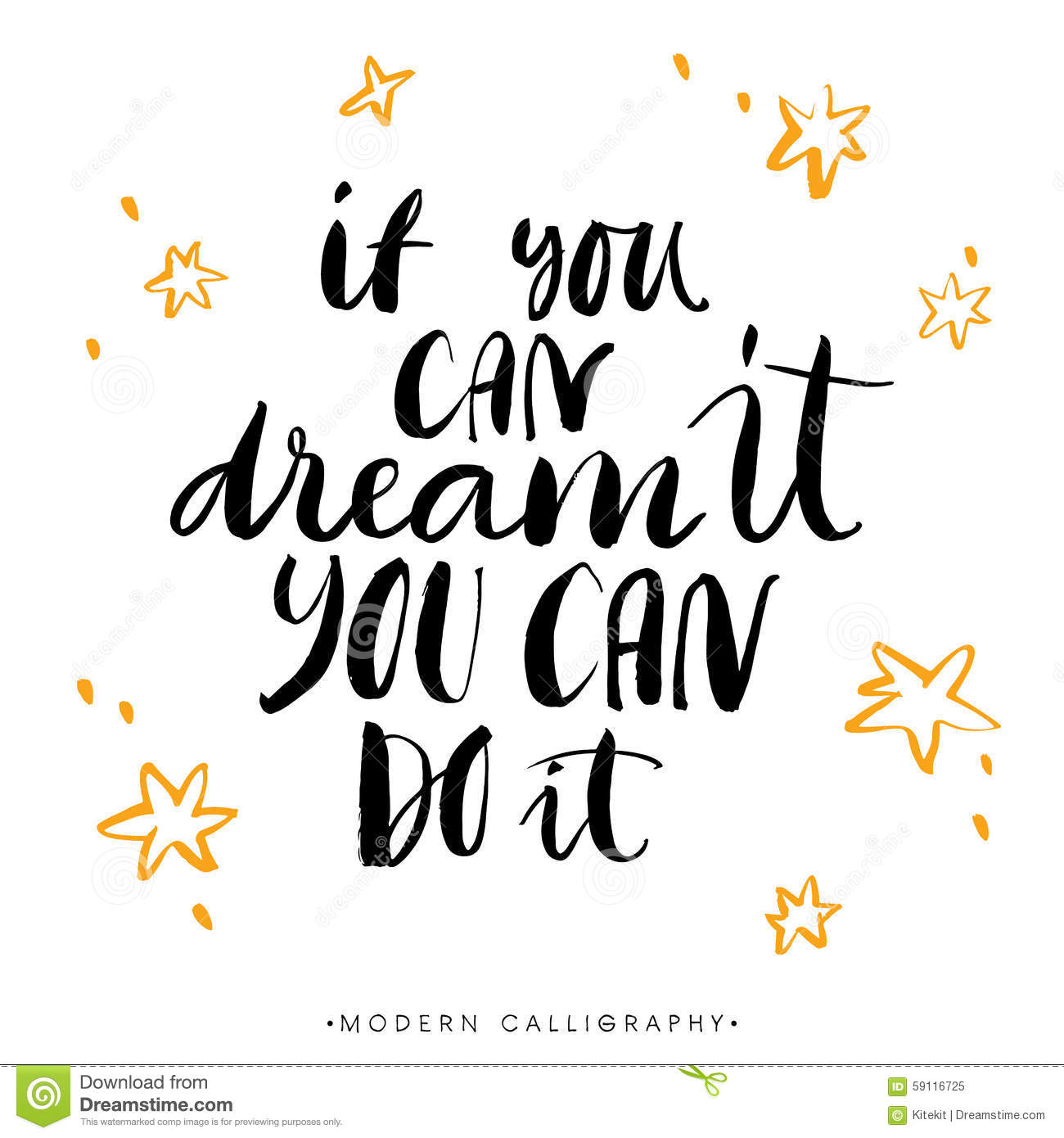 If You Can Dream It, You Can Do It. Modern Brush Calligraphy. Stock ...
