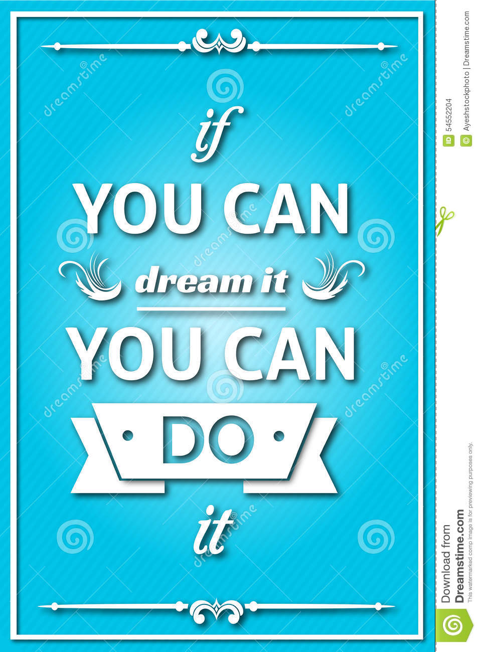 You Can Do It: If You Can Dream It You Can Do It Stock Illustration