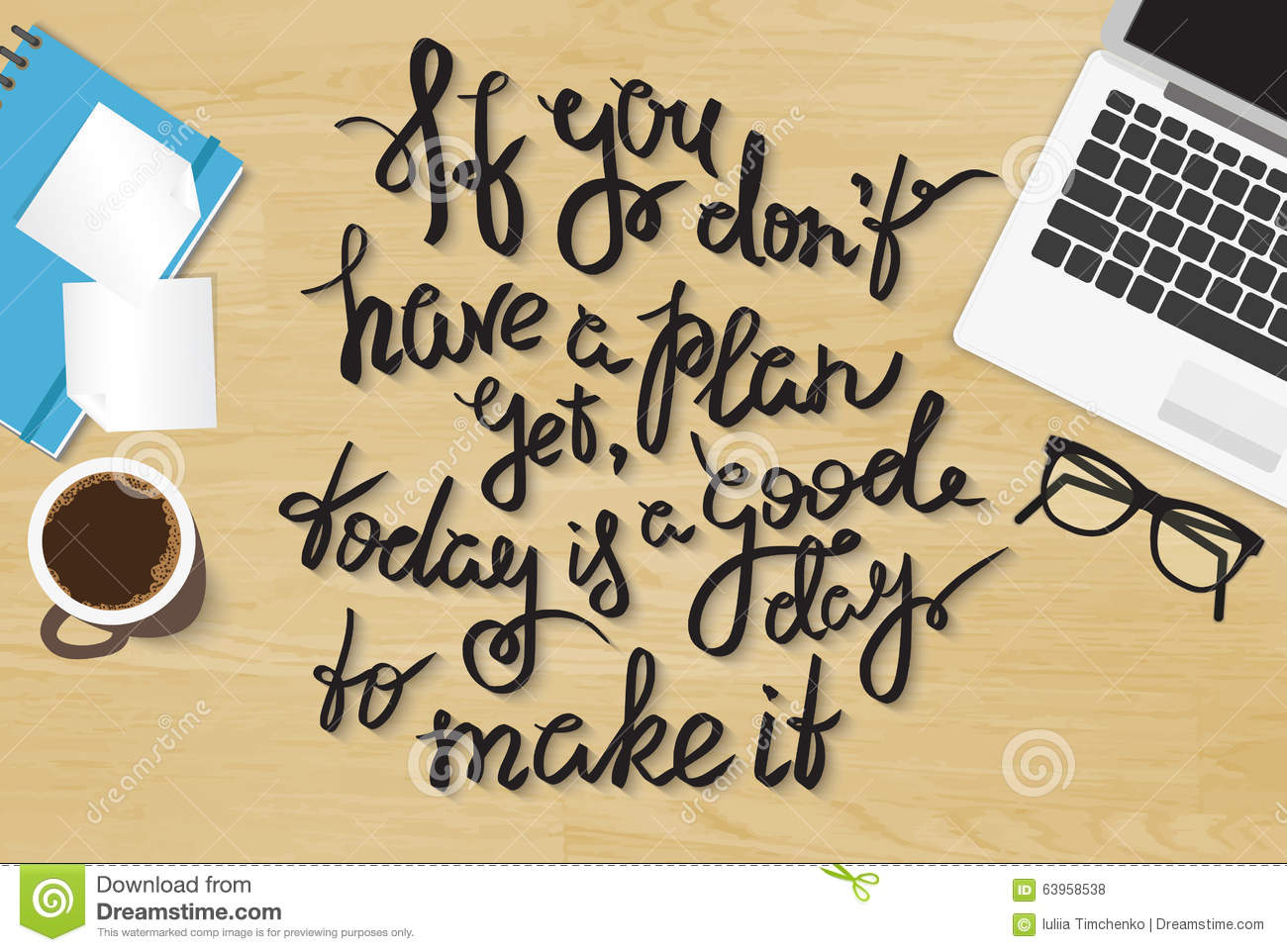 If you do not have plan yet today is a good day to stock for How to make a good planner