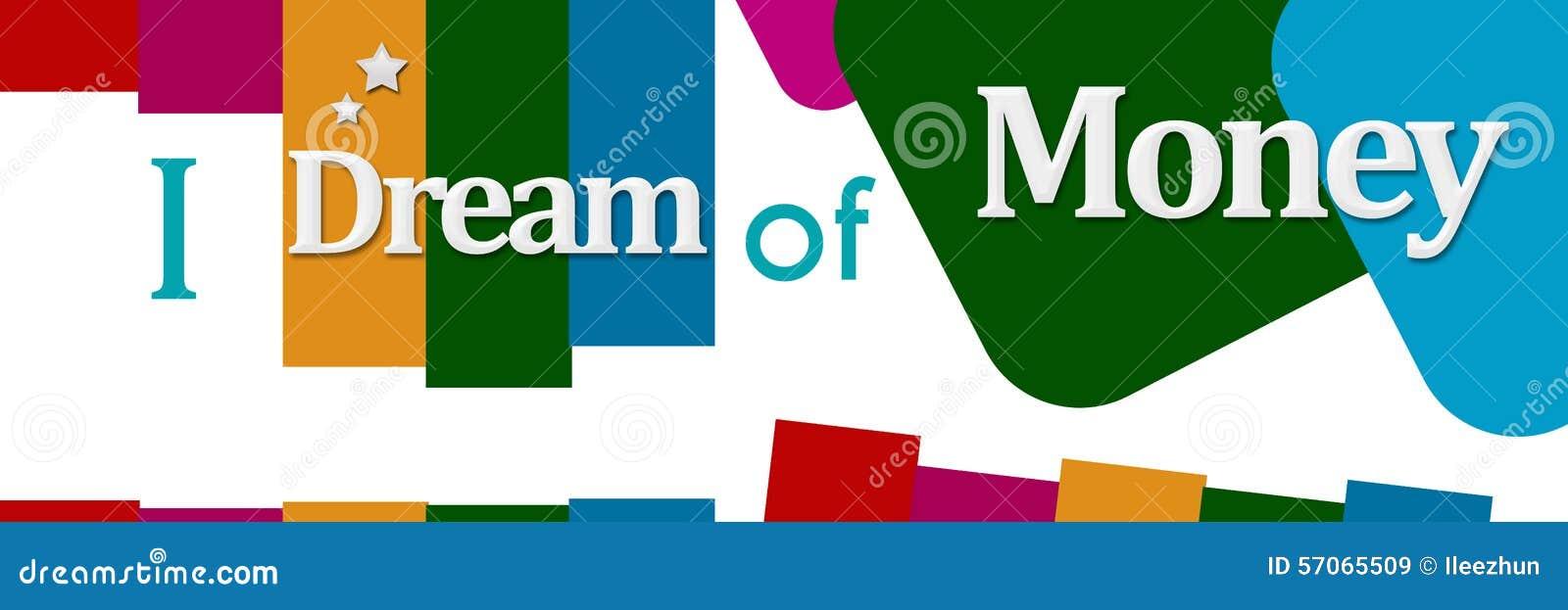 Ik droom van Geld Kleurrijke Elementen