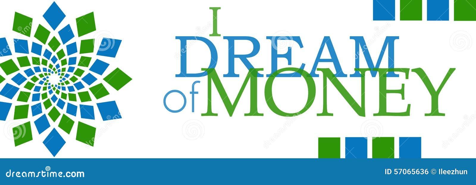 Ik droom van Horizontaal Geld Groenachtig blauw Element