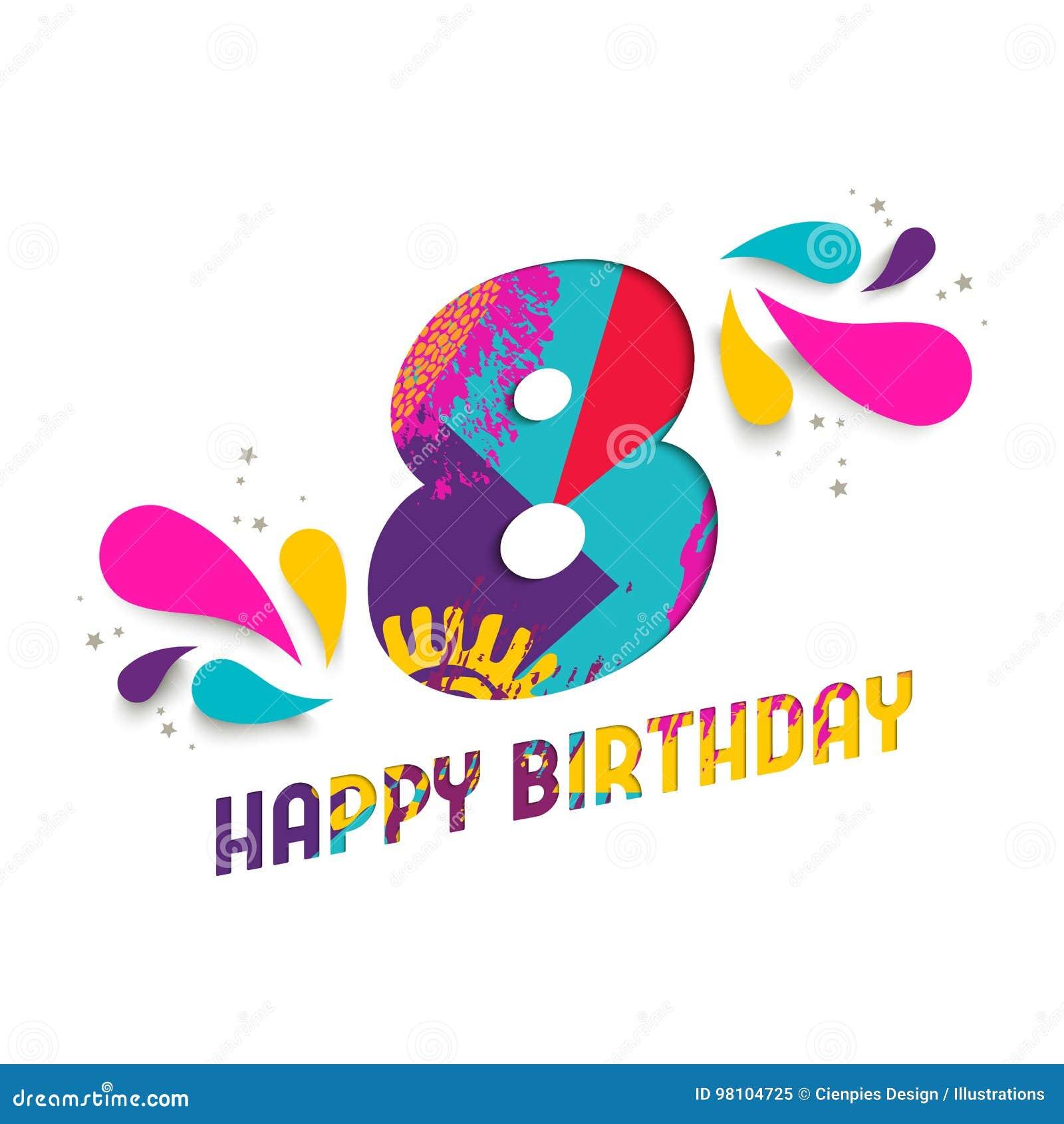 Auguri Buon Compleanno 8 Anni.Il Buon Compleanno Una Carta Da 8 Anni Ha Tagliato La