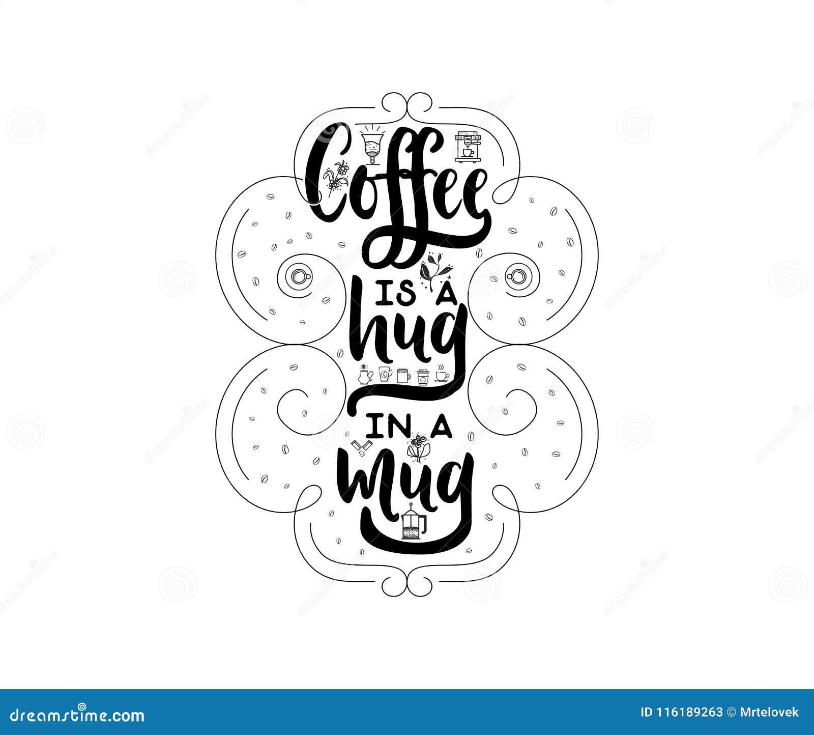 Il Caffè è Un Abbraccio In Una Tazza Distintivo Stilizzato Dell