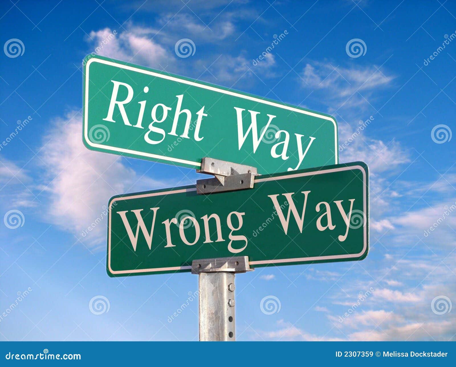 Il giusto modo o modo errato