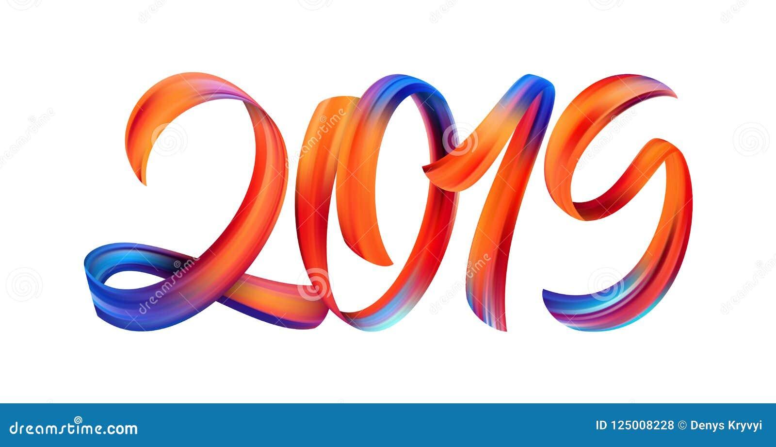 Illustration de vecteur : Calligraphie colorée de lettrage de peinture de traçage de 2019 sur le fond blanc An neuf heureux