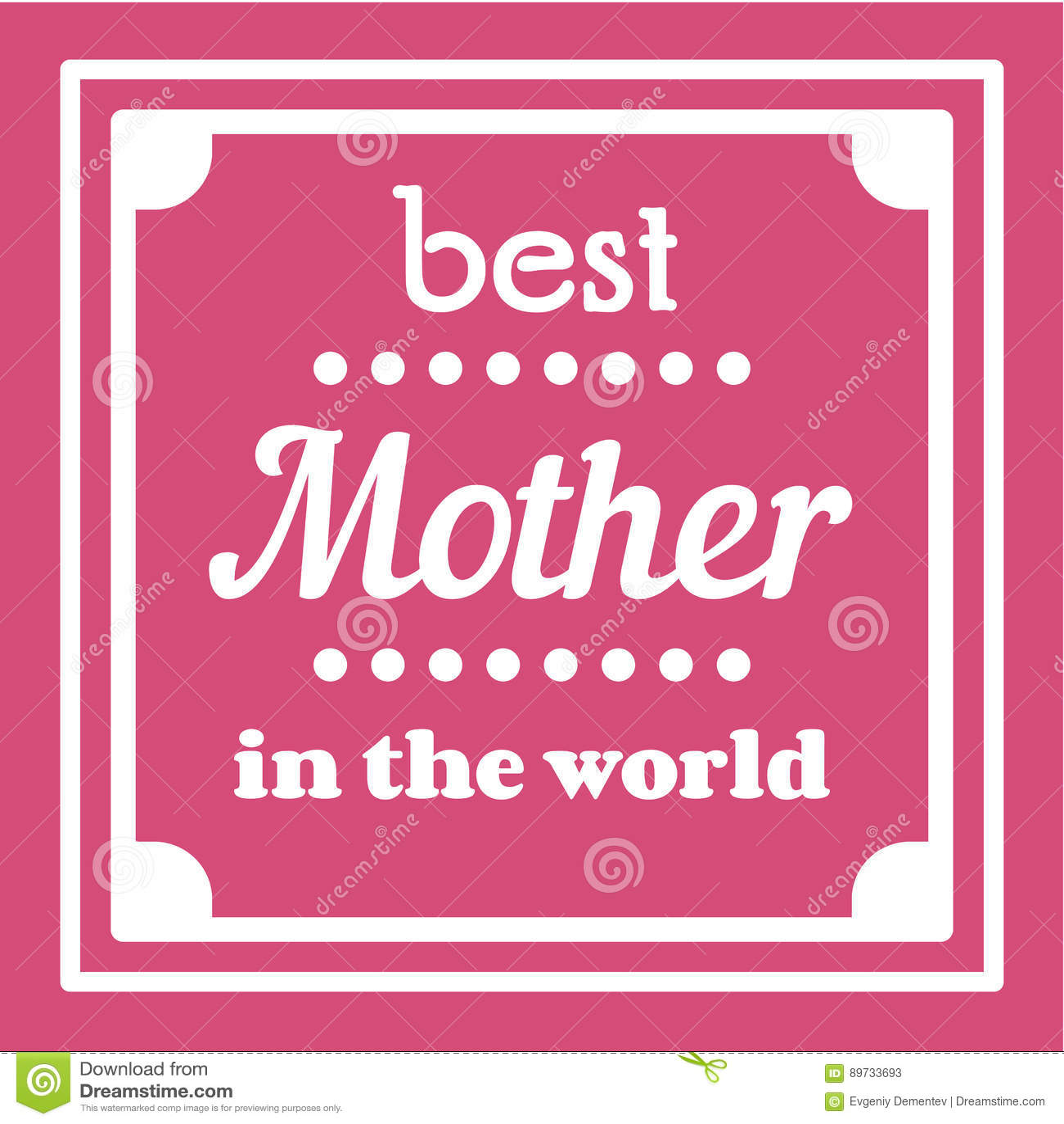 Ilustração Tipográfica Feliz Do Dia De Mães A Melhor Mãe No Vale