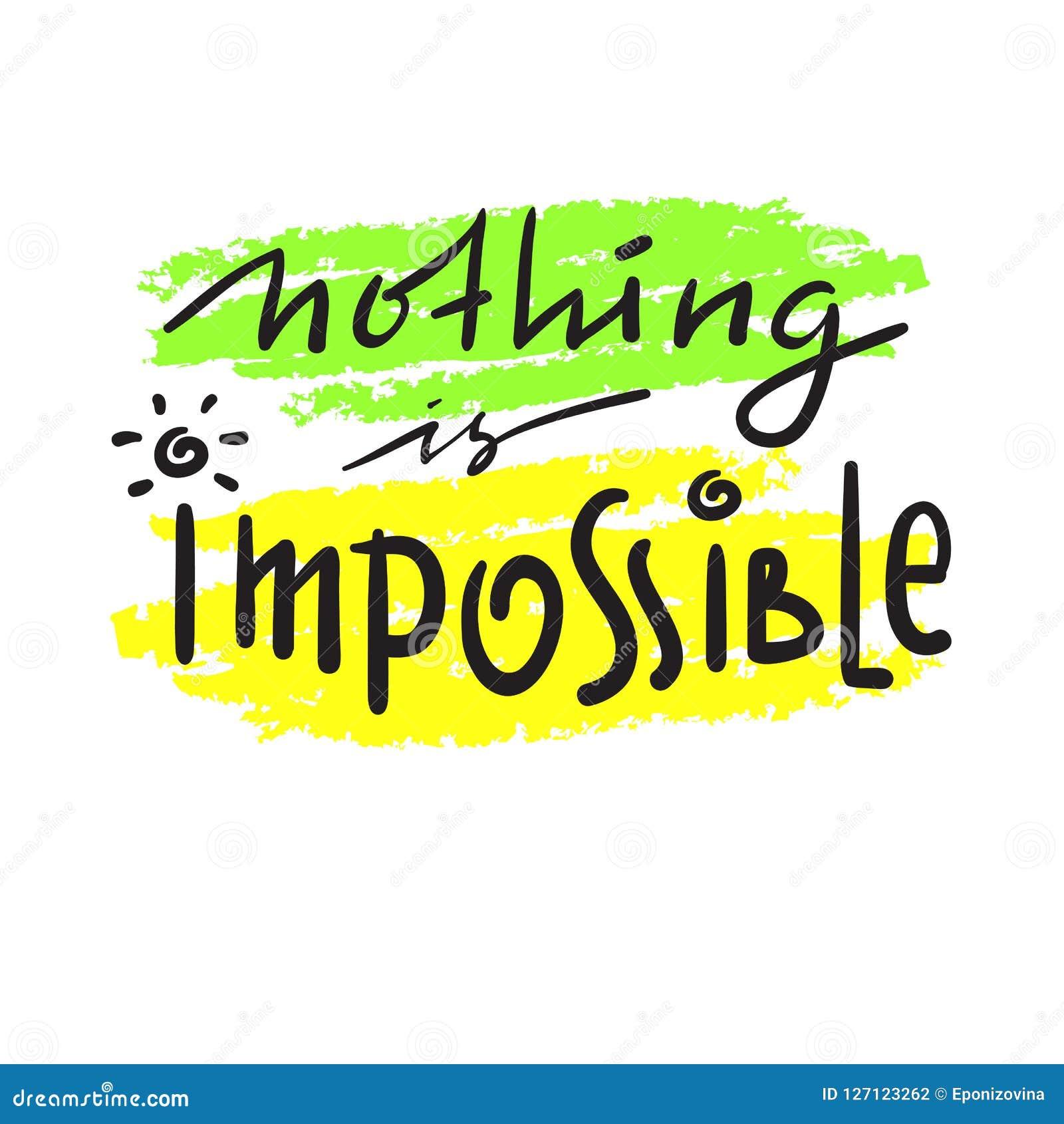 Impossible N Est Pas Français Simple Inspirez Et Citation