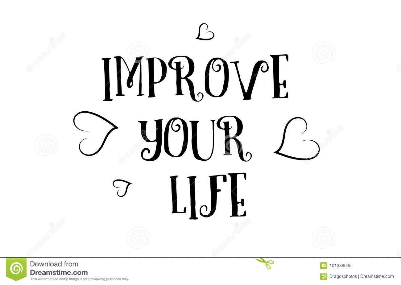 Improve Your Life Love Quote Logo Greeting Card Poster Design Stock