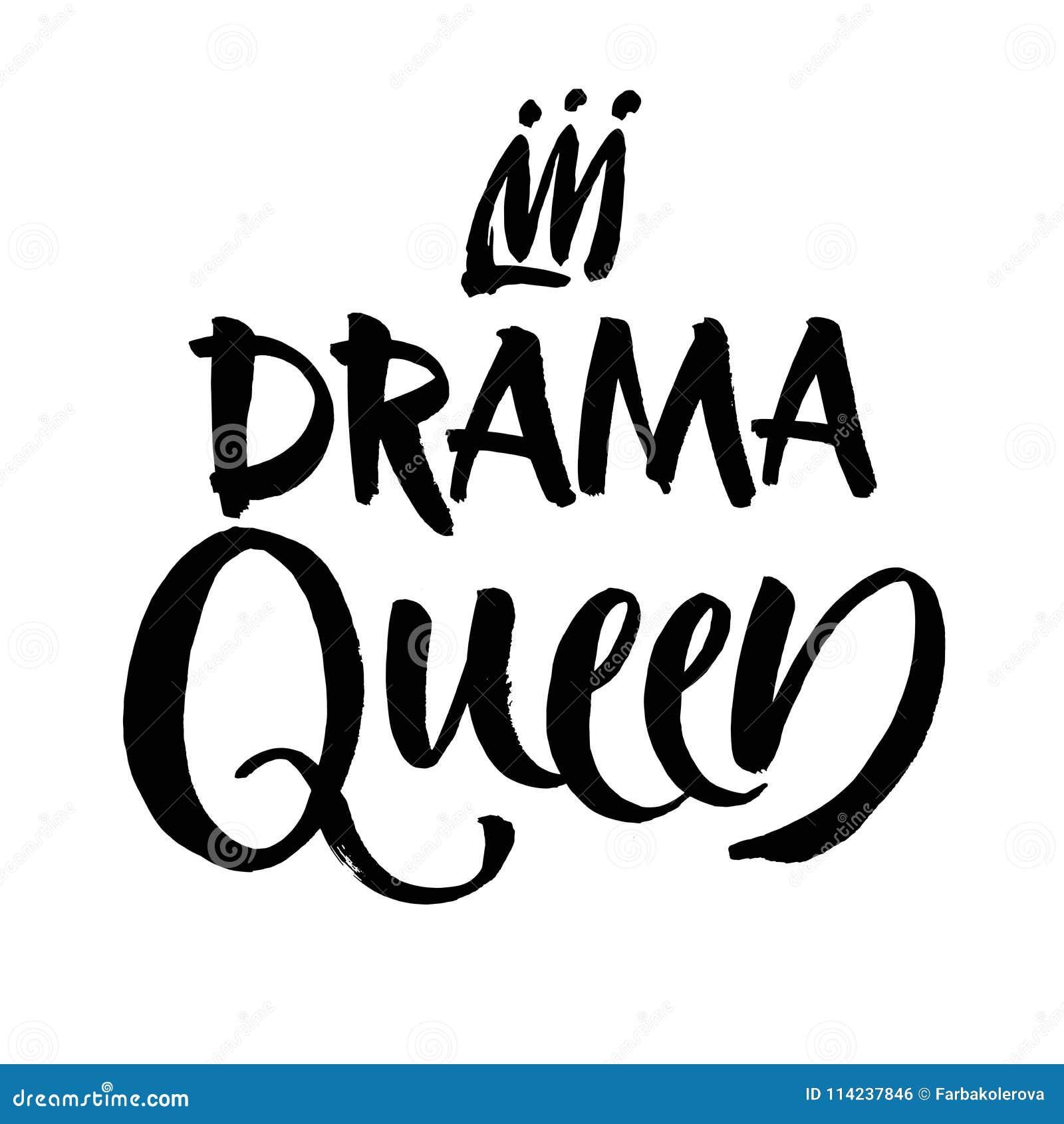 Inscripción blanco y negro de las letras de la mano de la reina del drama, cita positiva de motivación e inspirada manuscrita, ve