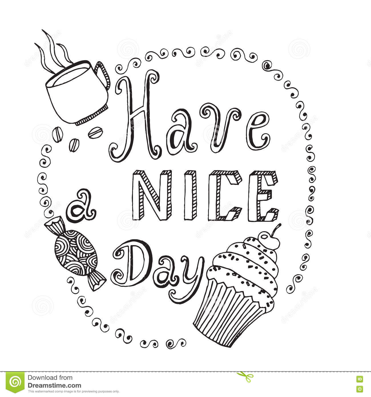 Inscription Have A Nice Day On The White Background Stock Vector