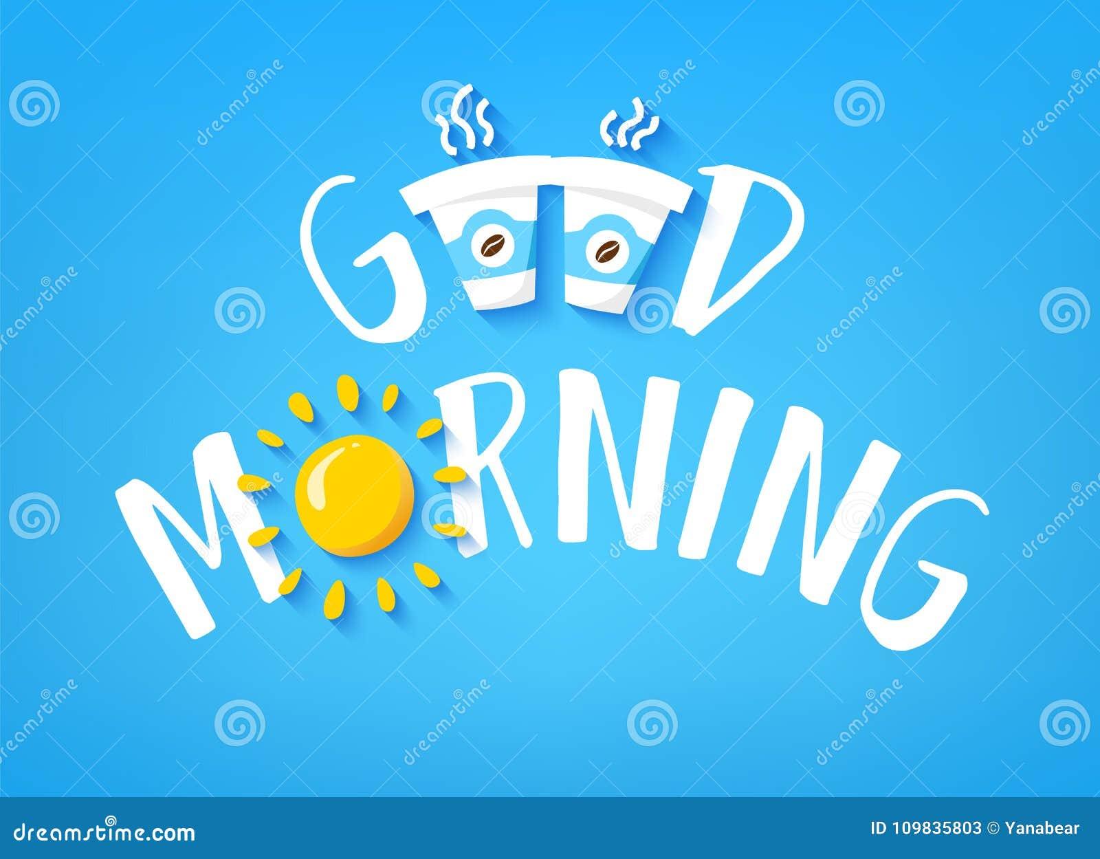 Insegna Di Buongiorno Con Testo Sveglio Due Tazze Di Caffè