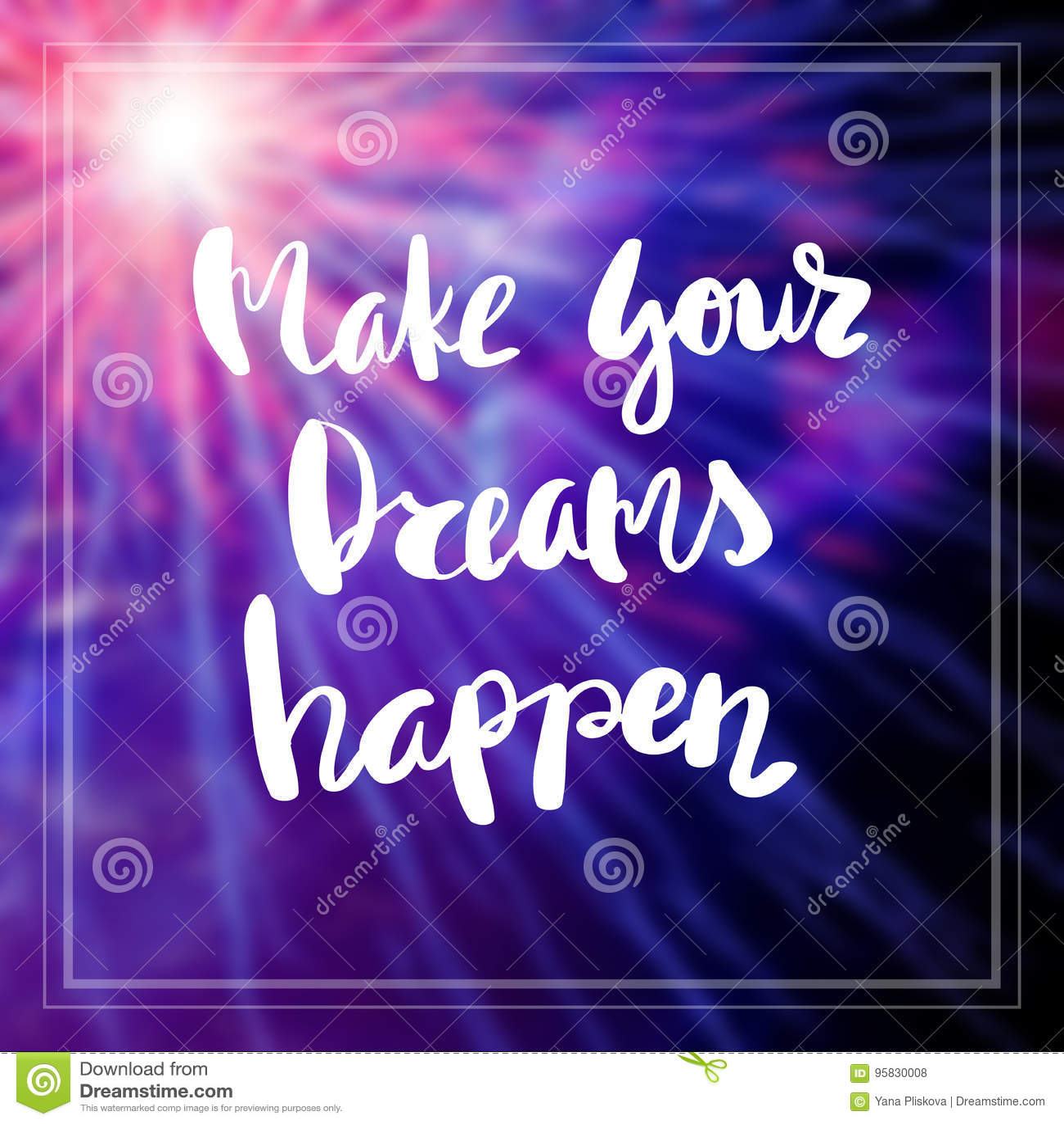 Motivational Quote on purple color background Make your dreams happen