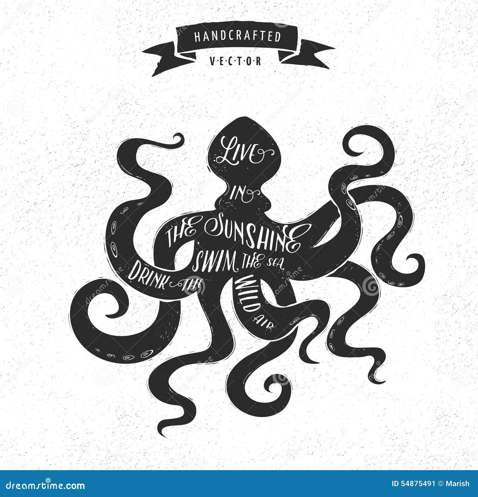 Design t shirt label - Inspiration Quote Vintage Design Label Octopus Stock Image
