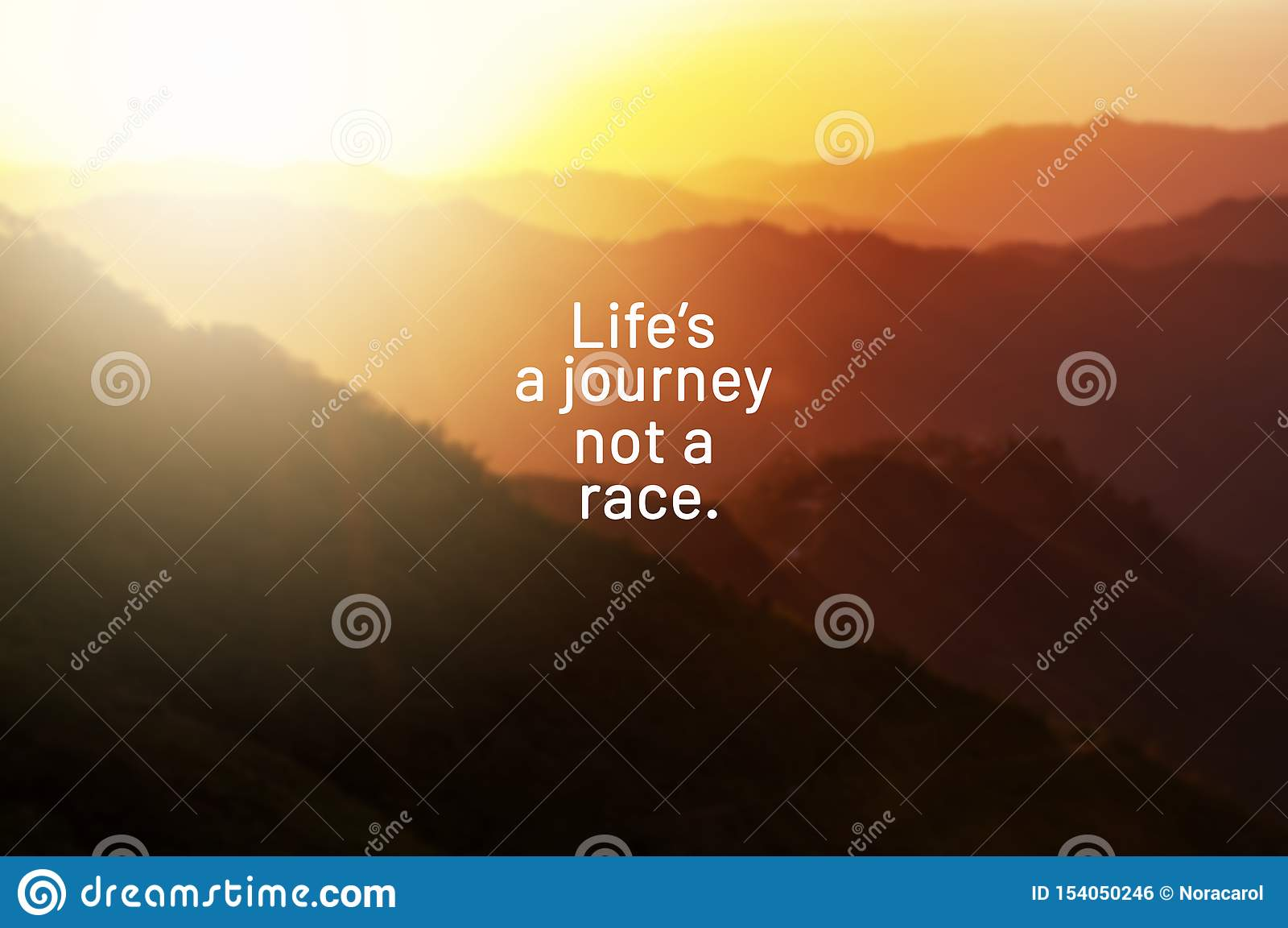 Life quotes - Life`s a journey not a race