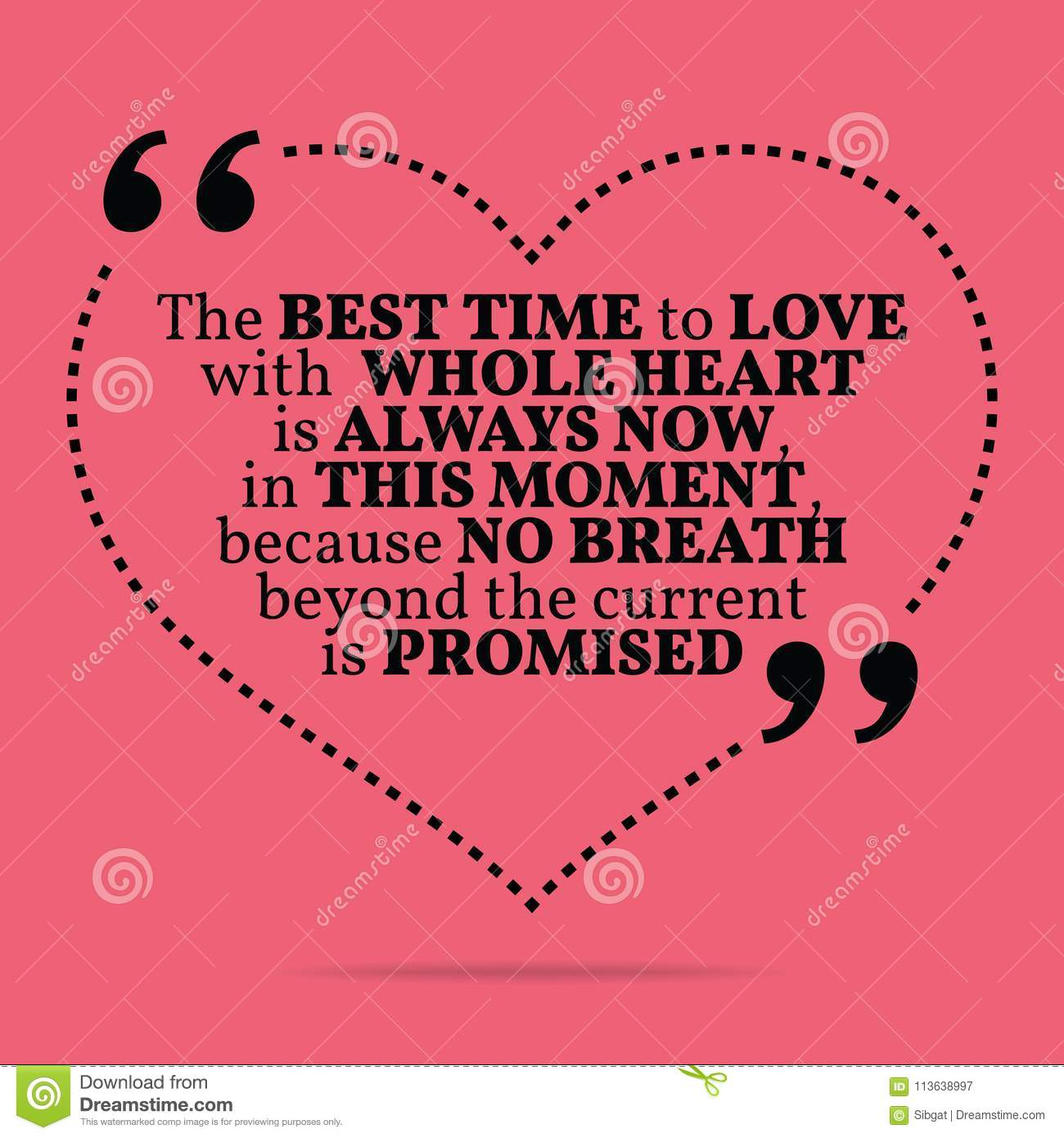 Best Time To Get Married: Inspirational Love Marriage Quote. The Best Time To Love