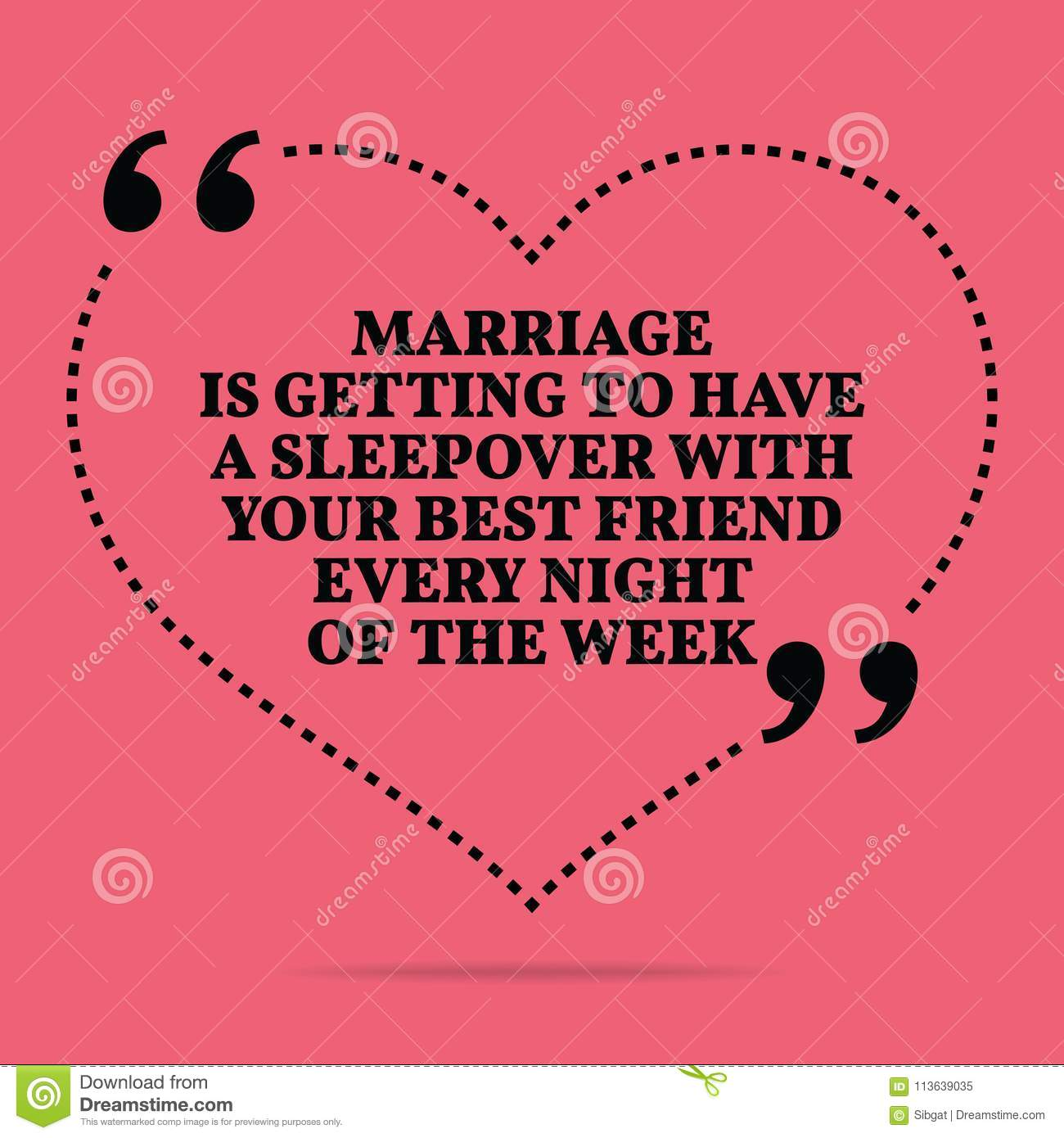 Inspirational Love Marriage Quote. Marriage Is Getting To
