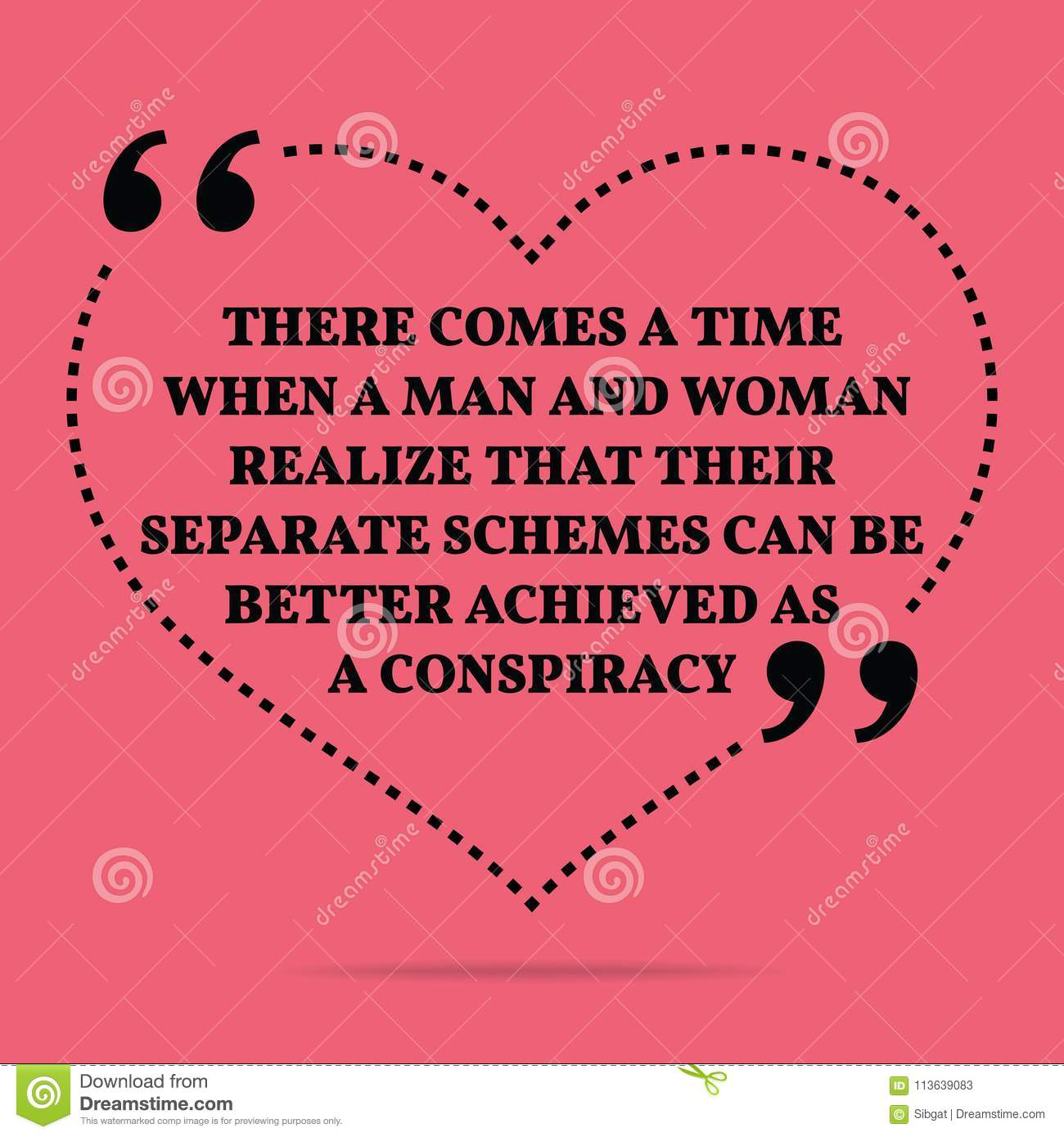 Inspirational Love Marriage Quote There Comes A Time When A Man