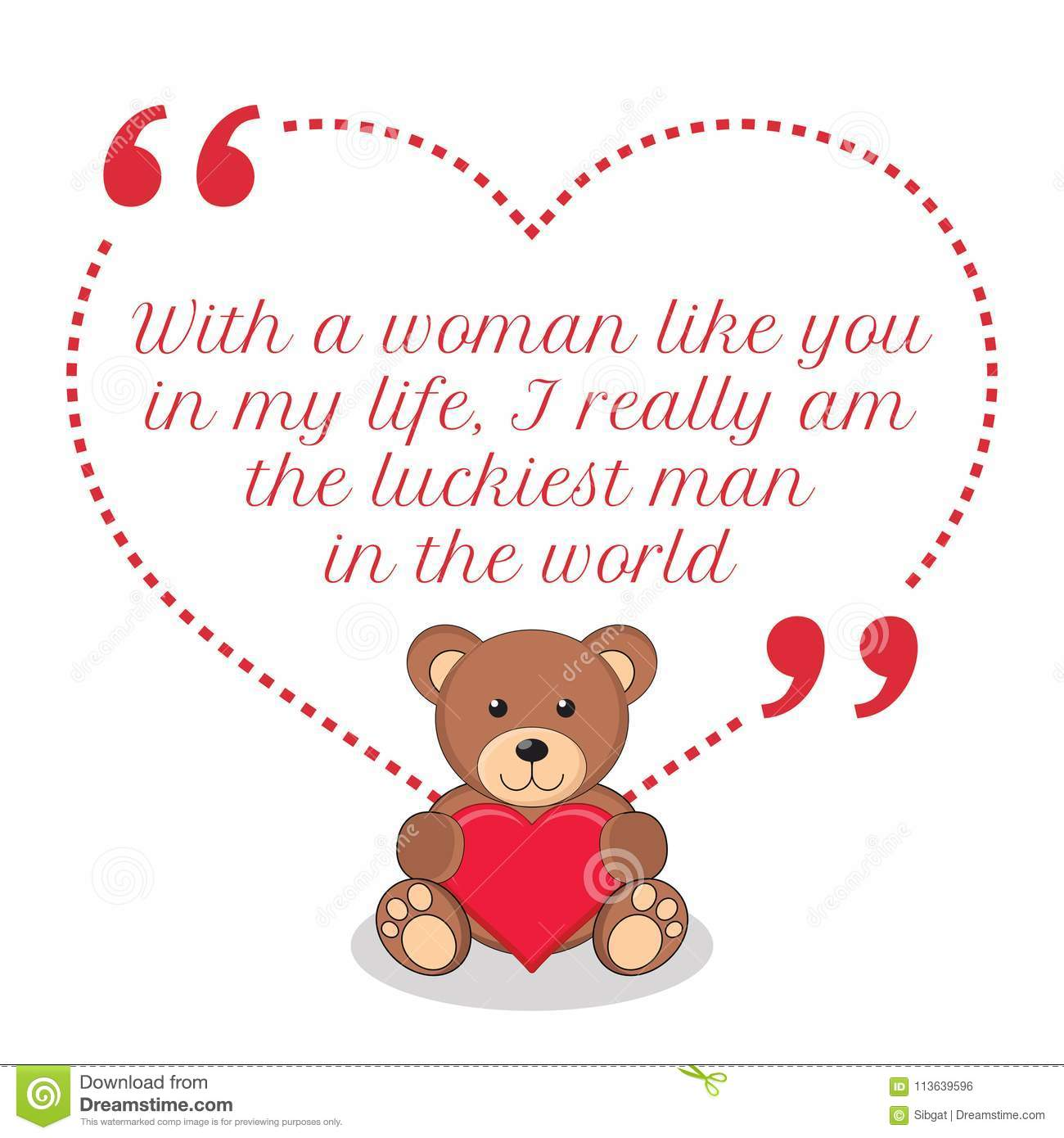 Inspirational Love Quote With A Woman Like You In My Life I Re