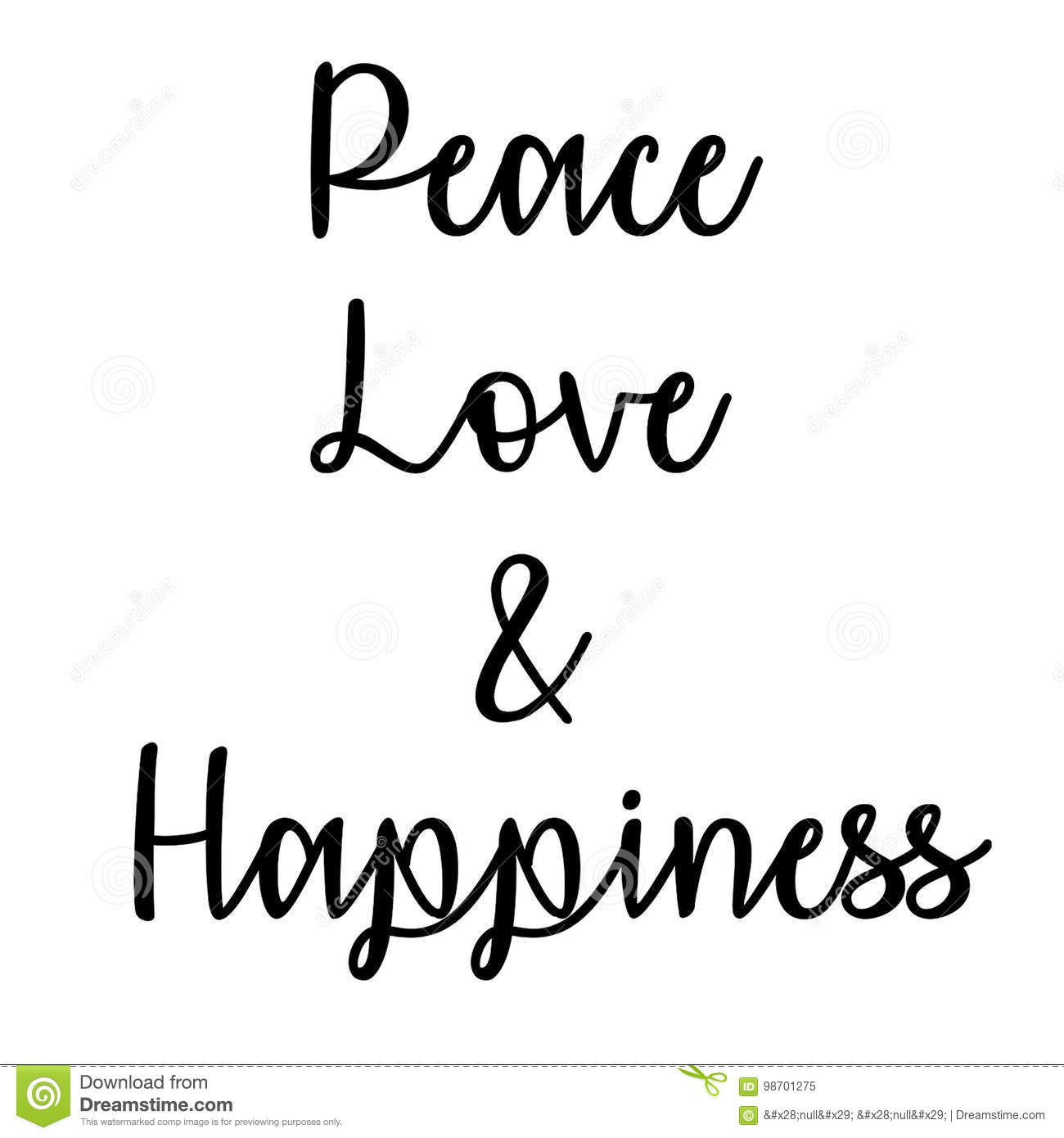 Quote About Peace And Love Inspirational And Mindful Quote Peace Love And Happiness Stock