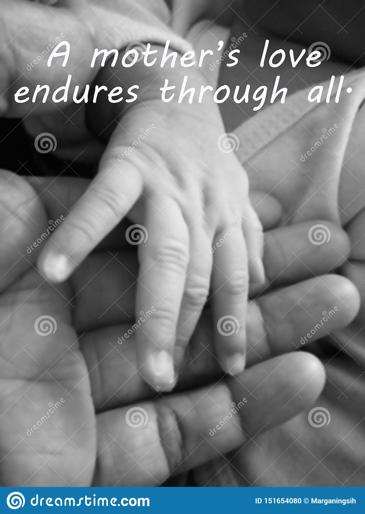 Inspirational mother quote- A mothers love endures through all. With blurry image of a fragile little baby new born hand and