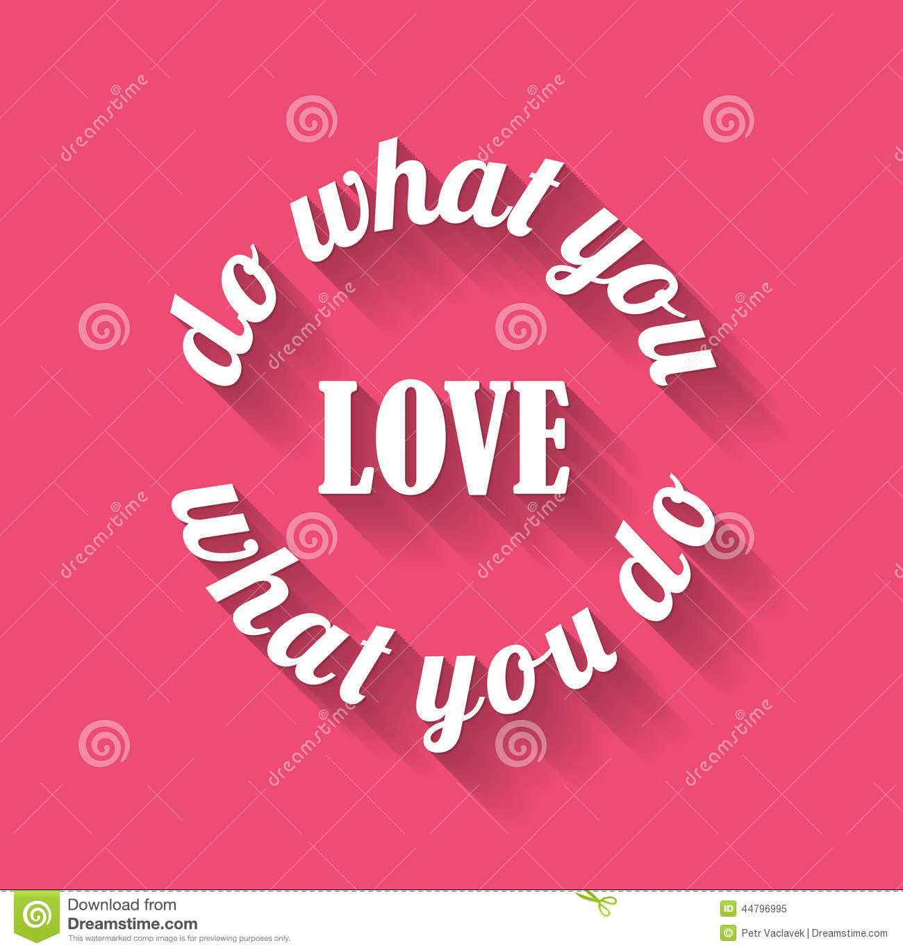 Doing What You Love Quotes: Inspirational Motivating Quote Stock Illustration