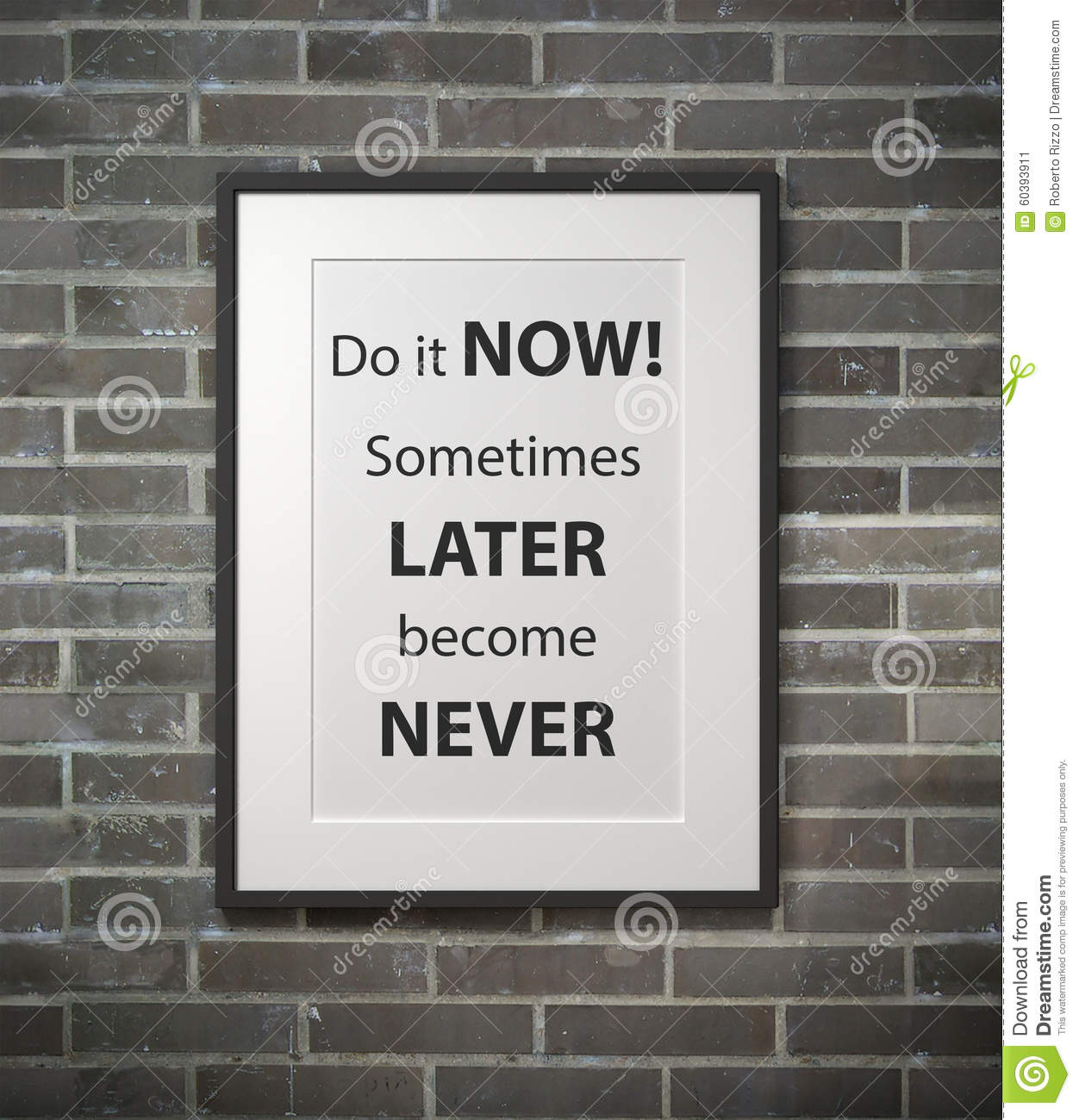 Inspirational Motivating Quote On Picture Frame Stock