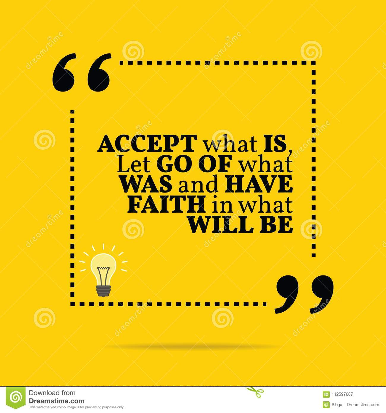 Inspirational Motivational Quote Accept What Is Let Go Of What
