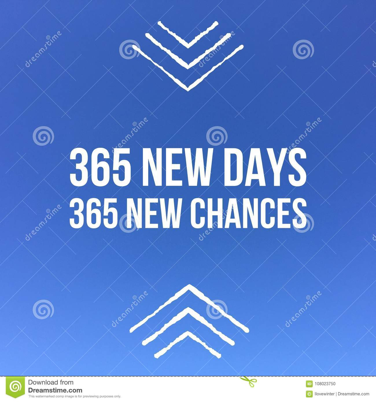 """Inspirational Motivational quote """"365 new days, 365 new chance"""