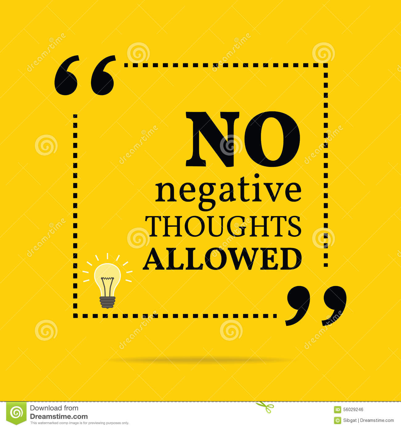 Inspirational Motivational Quote No Negative Thoughts Allowed