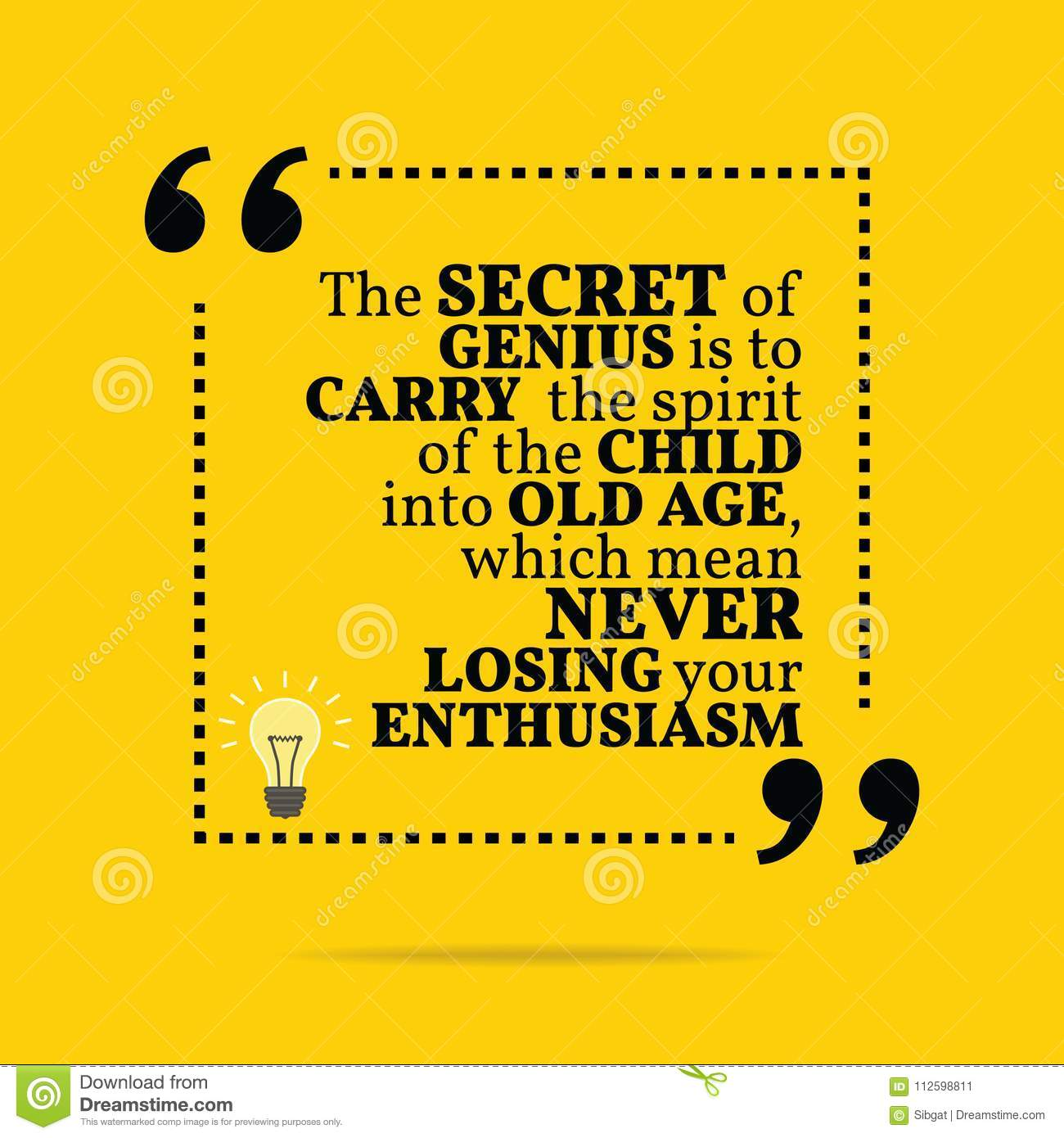 Inspirational Motivational Quote The Secret Of Genius Is To Car