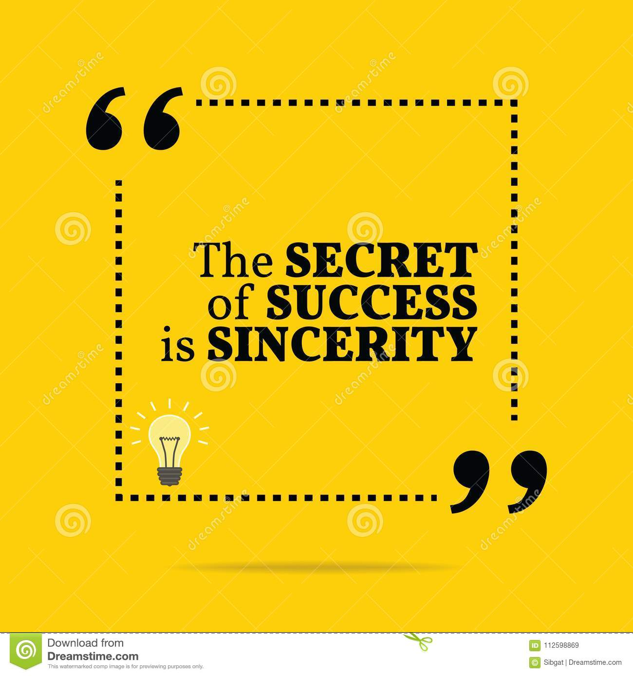 Inspirational Motivational Quote The Secret Of Success Is Since