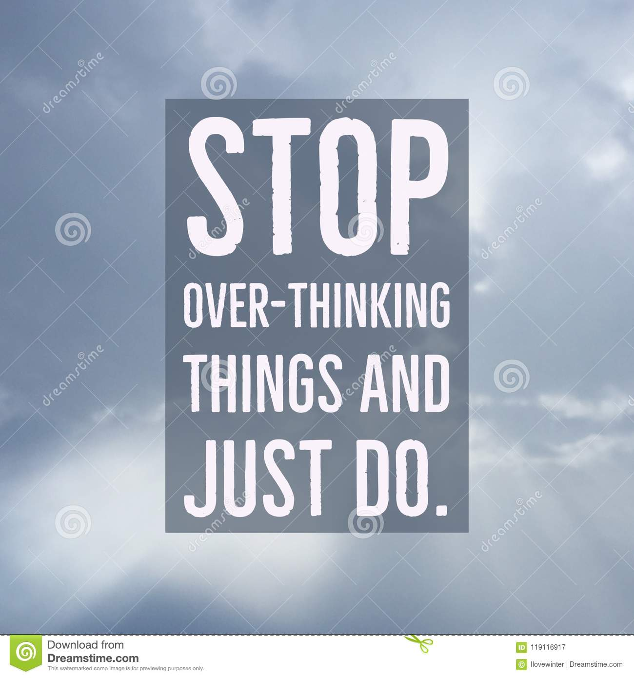 Inspirational Motivational Quote `Stop Over-thinking Things ...