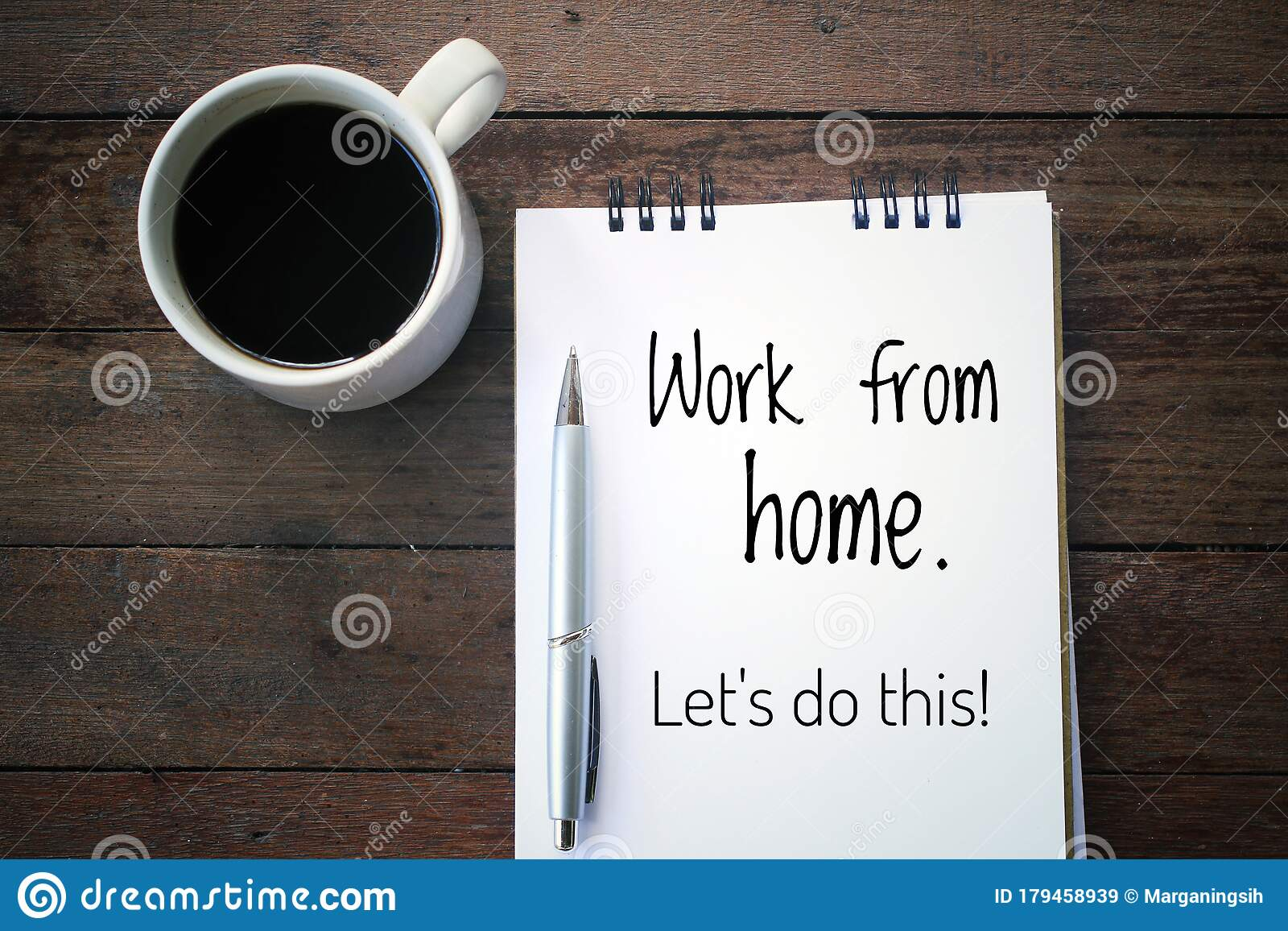 Inspirational Motivational Quote Work From Home Lets Do This With A White Cup Of Morning Coffee Handwriting On Notepad Stock Image Image Of Creativity Notepad 179458939