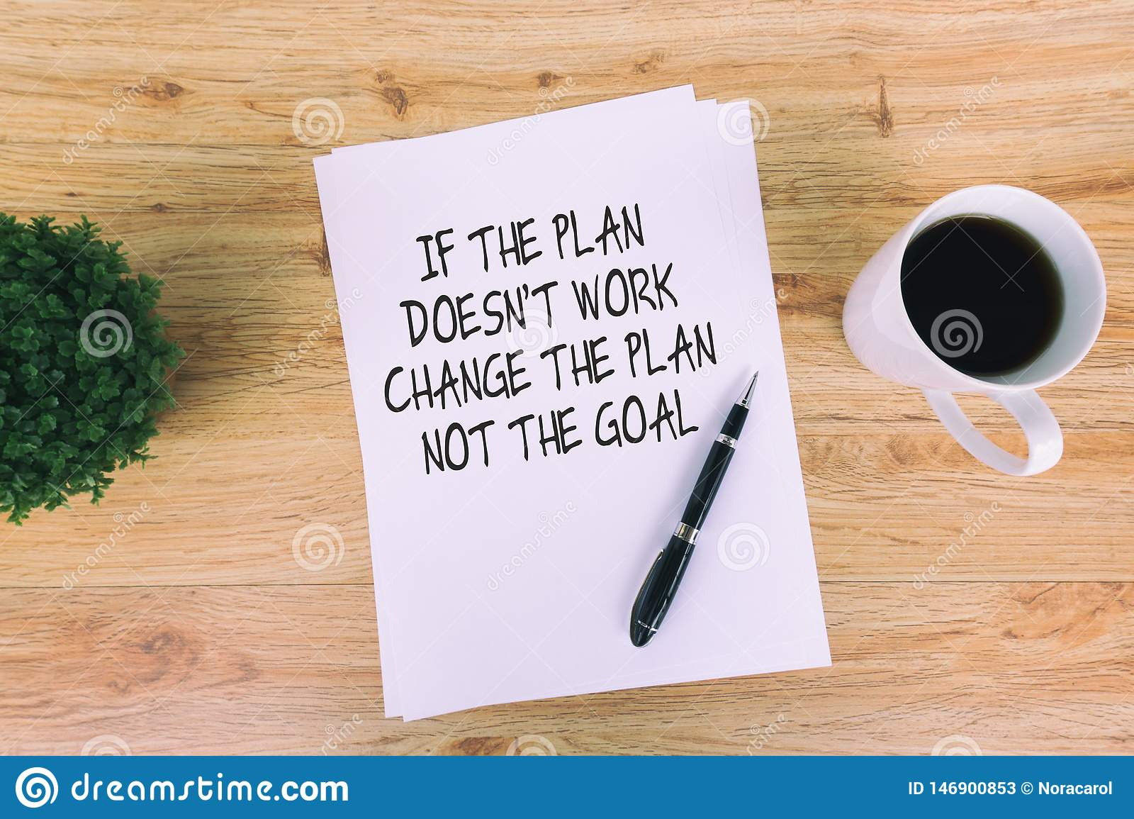 Inspirational Quotes If The Plan Doesn T Work Change The Plan Not The Goal Stock Image Image Of Change Improvement 146900853