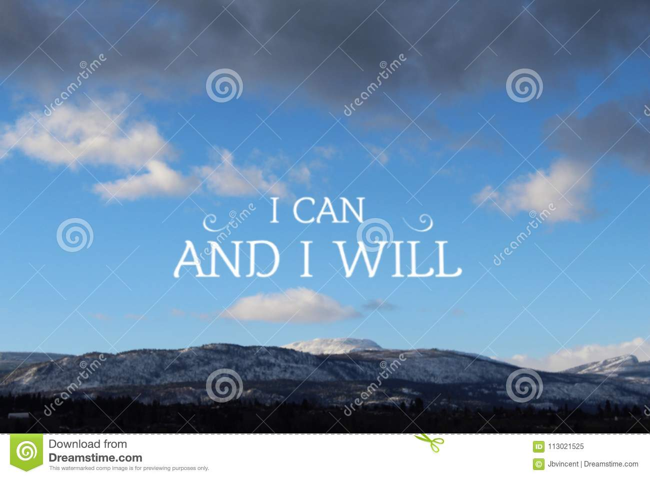 Inspirational Quote On Mountain Landscape I Can And I Will Stock