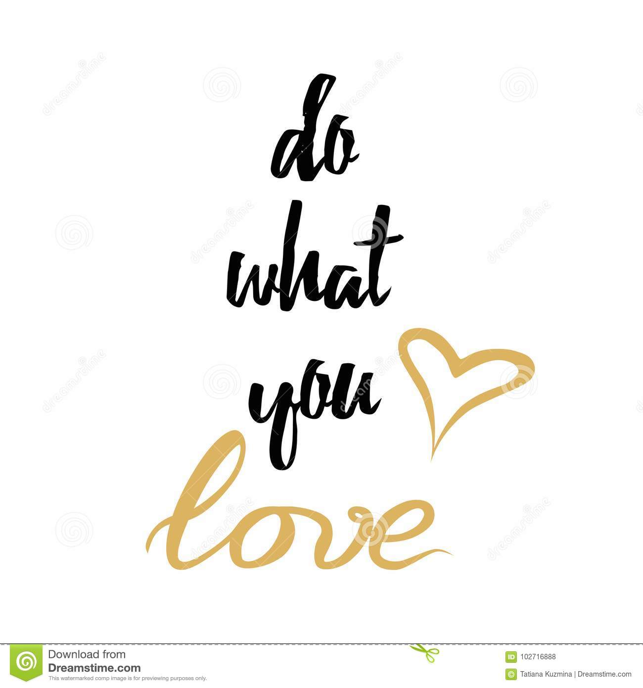 Inspirational Quote Do What You Love Love Decorated Golden