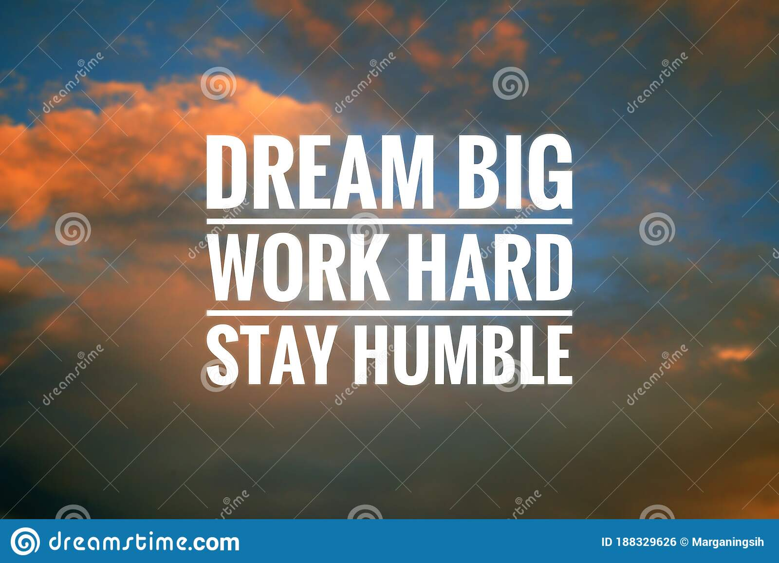 Inspirational Quote   Dream Big. Work Hard. Stay Humble. Sign and ...